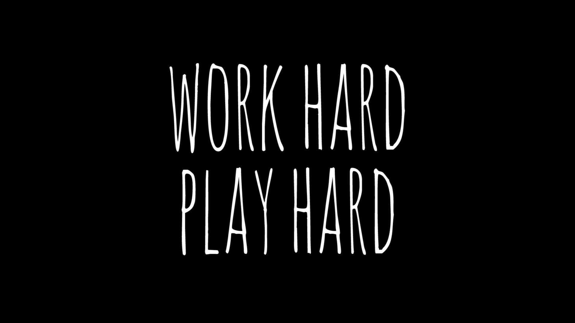 work hard wallpaper by me c on We Heart