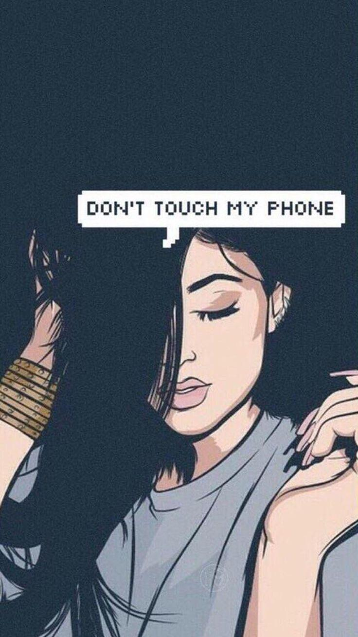 Don T Touch My Phone Wallpapers Wallpaper Cave