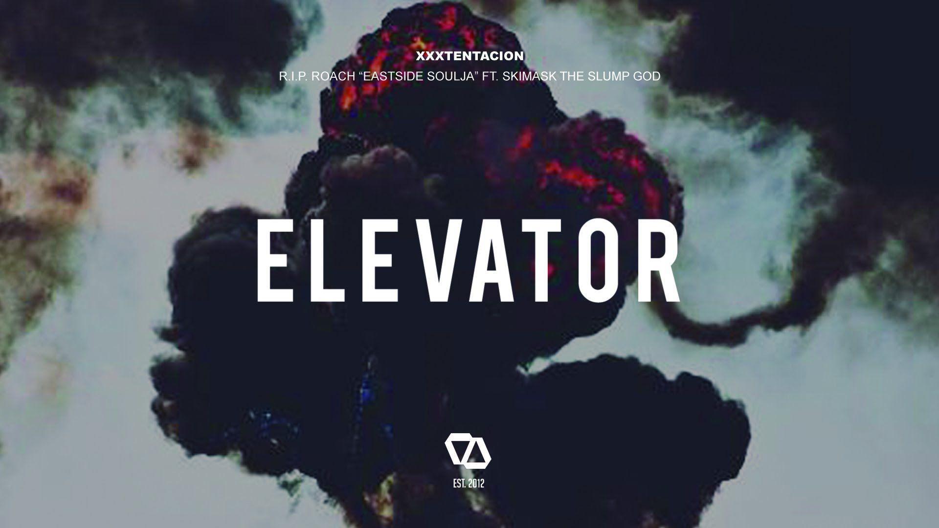 XXXTENTACION - R.I.P. Roach 'East Side Soulja' ft. $ki Mask 'The ...