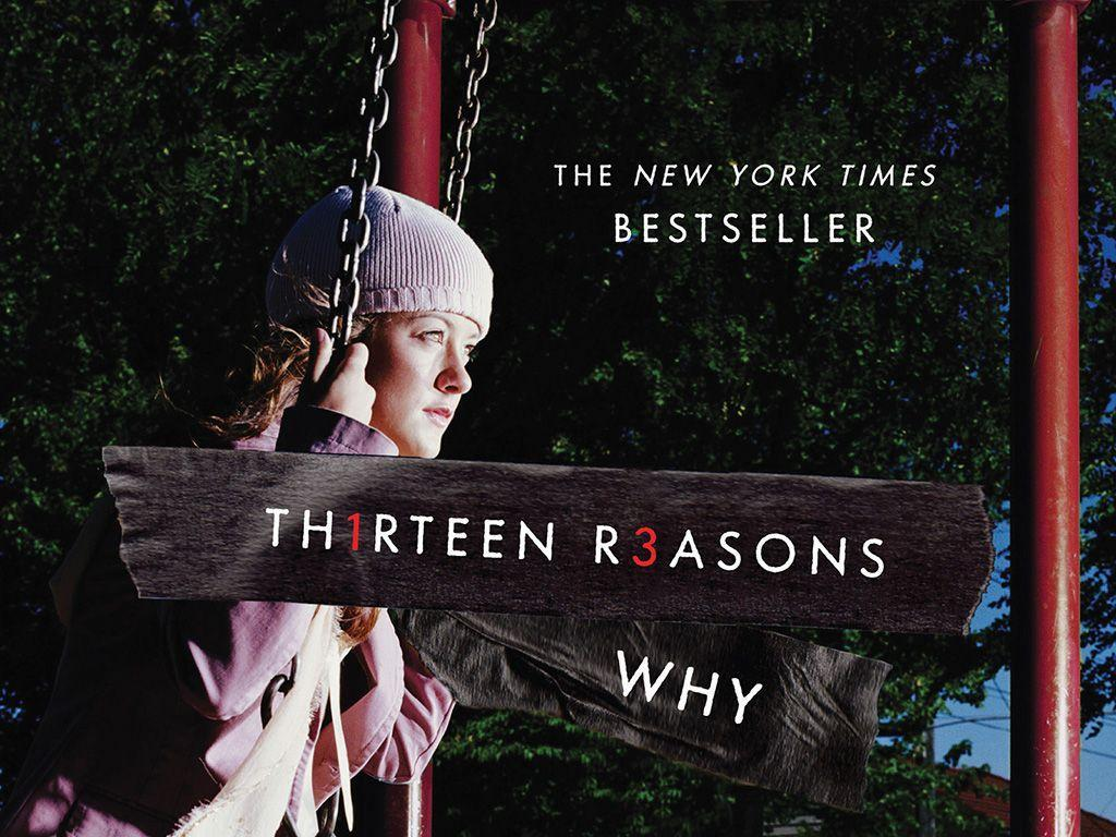 13 Reasons Why You Should Read 'Thirteen Reasons Why'