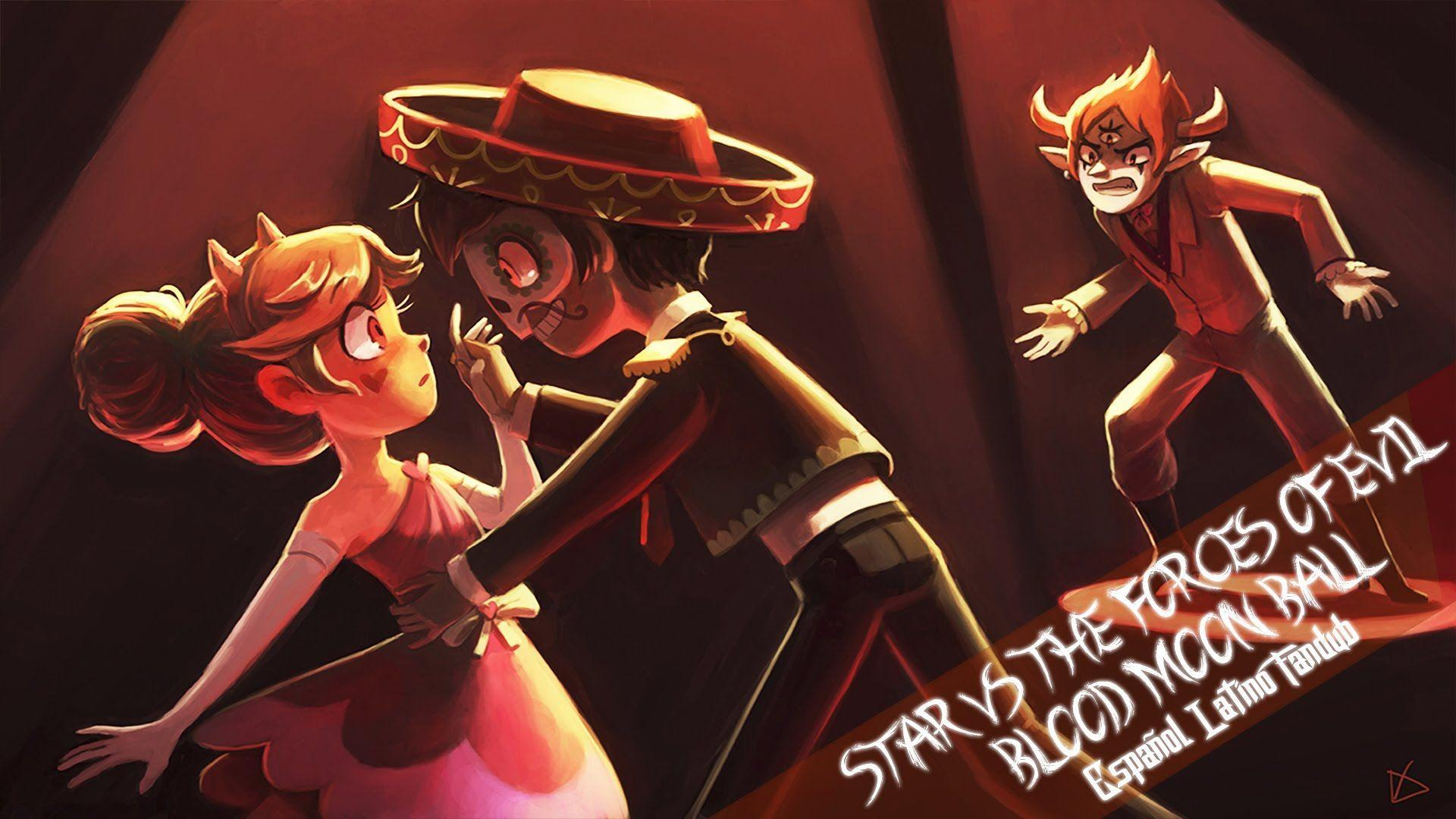 Star Vs The Forces Of Evil - Blood Moon Ball - Español Latino ...