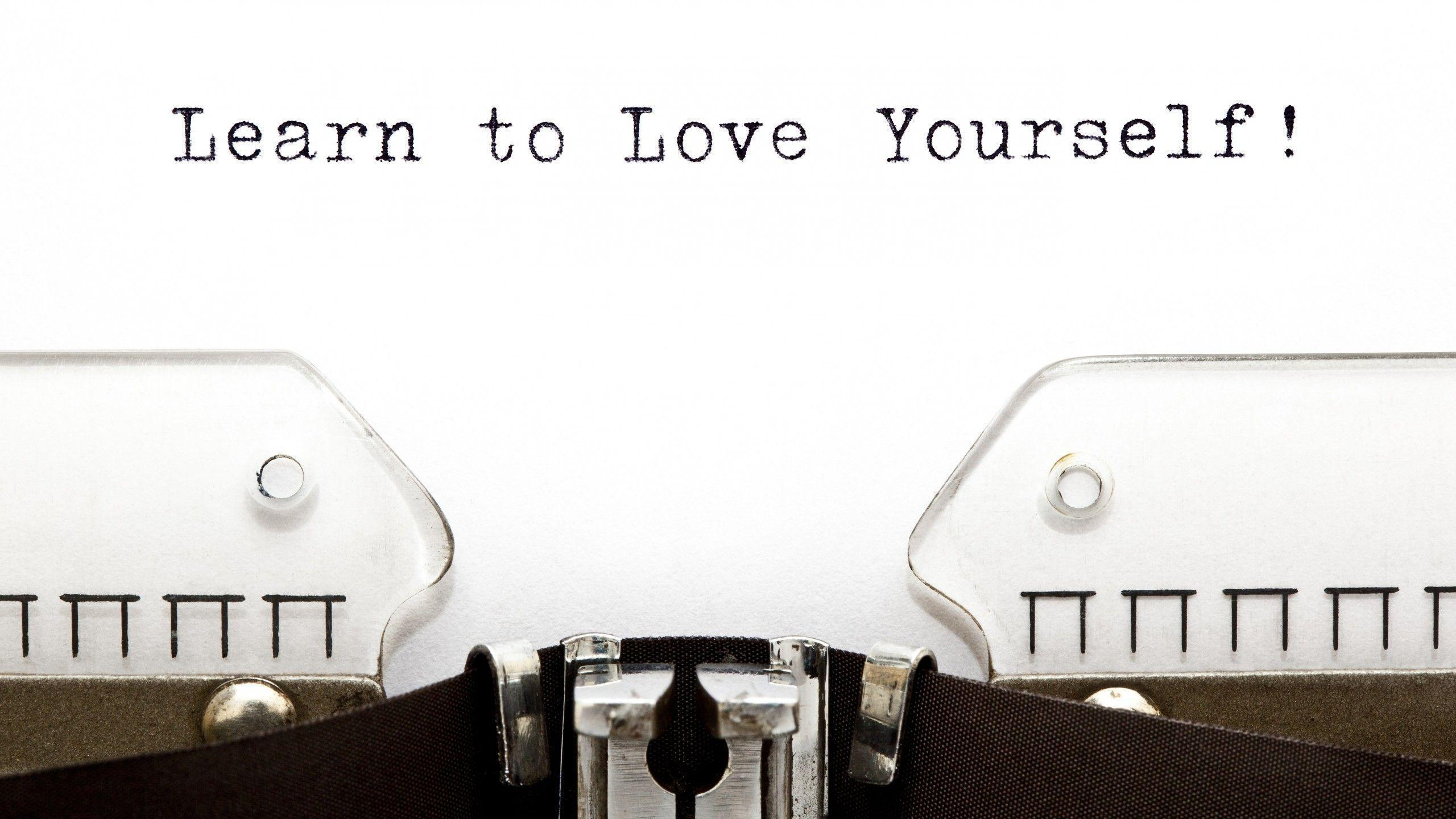 Wallpaper Learn, Love, Yourself, Quotes, 5K, Lifestyle, #3710