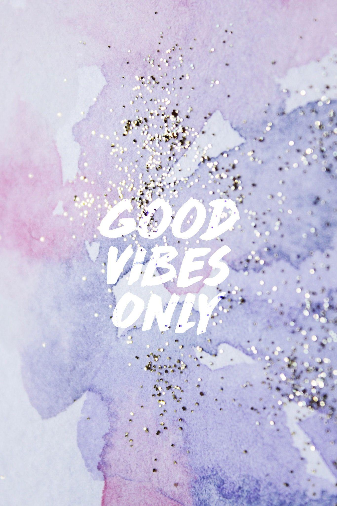 Good Vibes Only Wallpapers