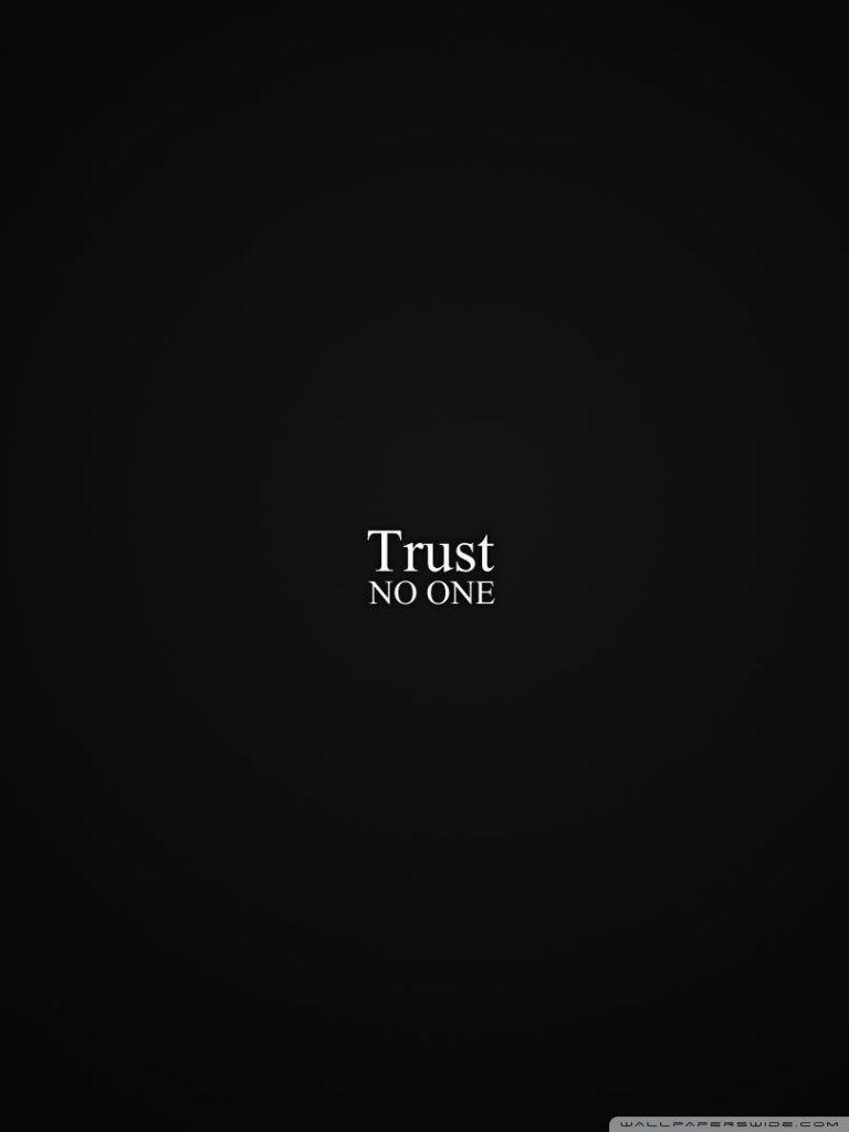 Trust No One HD desktop wallpapers : High Definition : Mobile