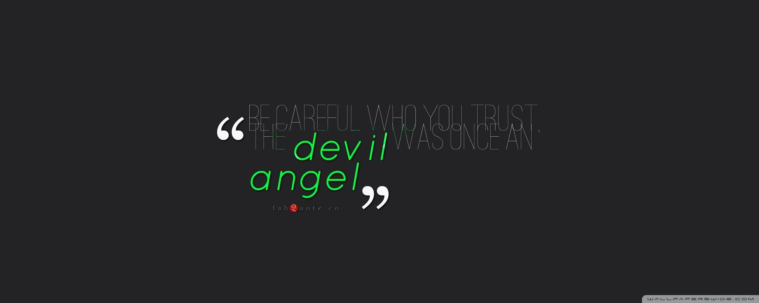 Be Careful Who You Trust Quote HD desktop wallpapers : Widescreen