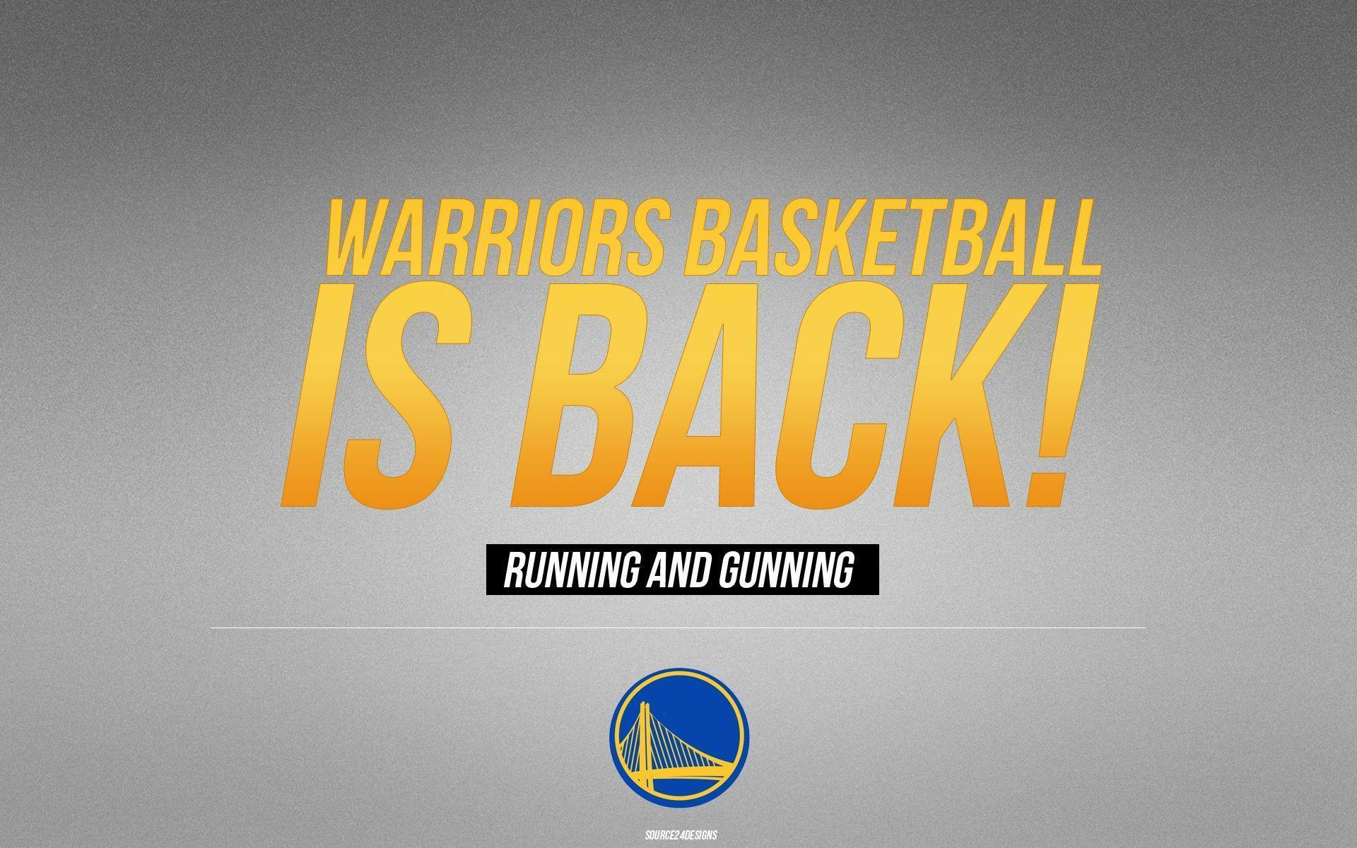 GOLDEN STATE WARRIORS Nba Basketball warriors basketball is back