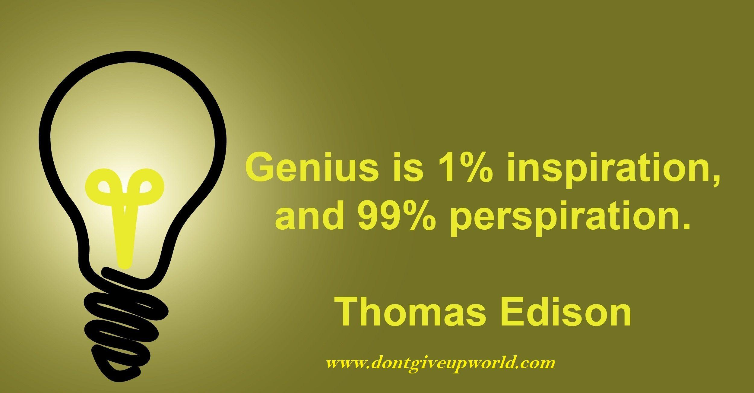 Wallpapers on inspiration,perspiration and genius by Thomas Edison