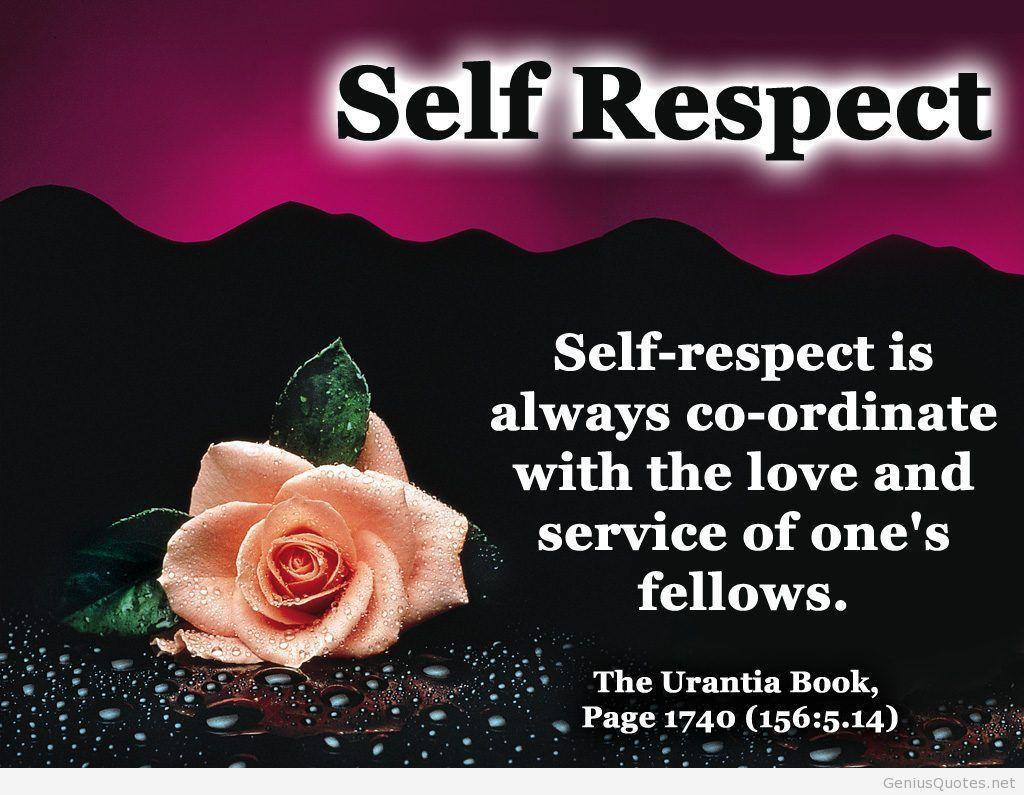 Self Respect Quotes Self Respect Quotes Wallpapers  Wallpaper Cave