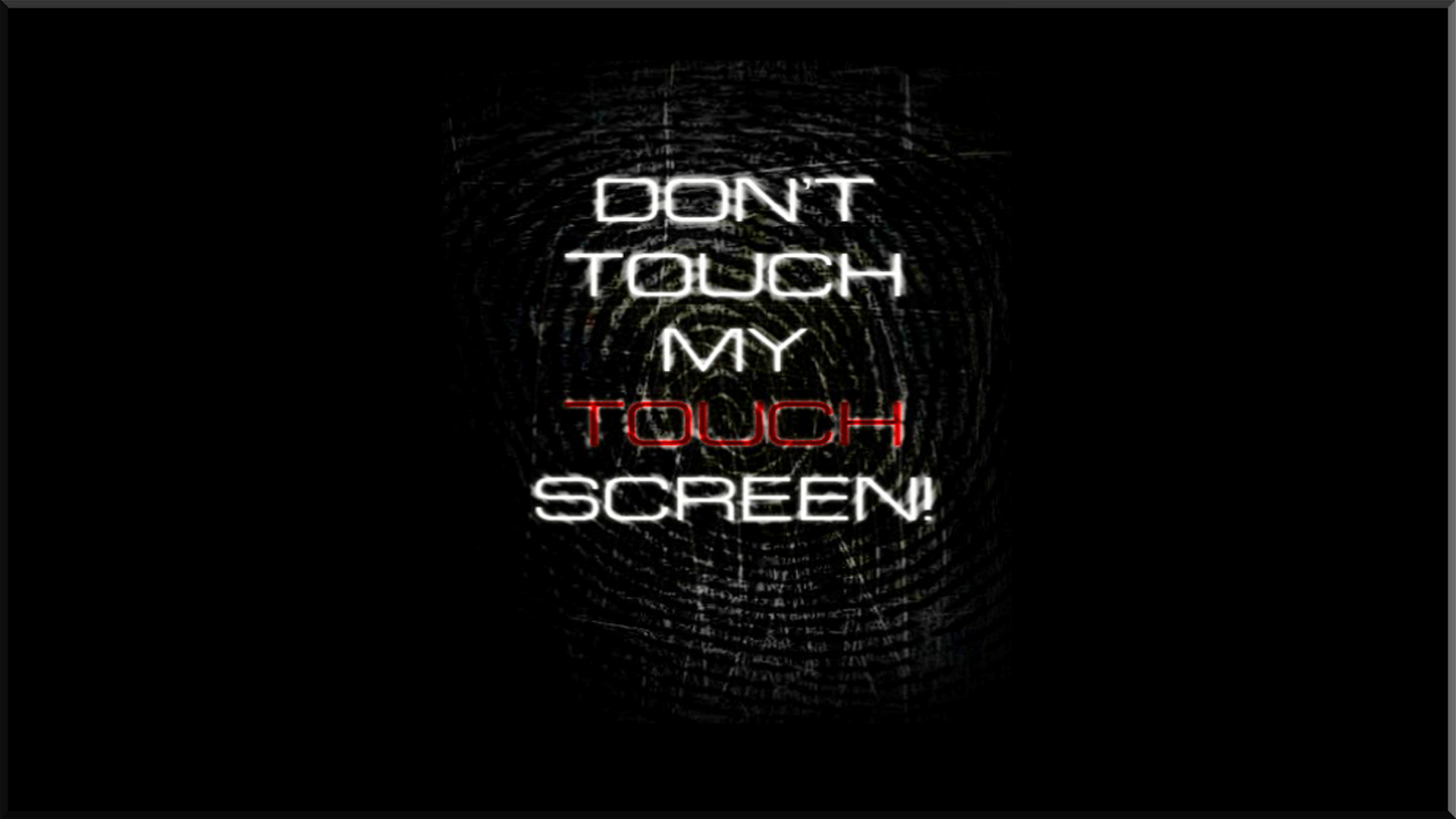 don t touch wallpapers wallpaper cave