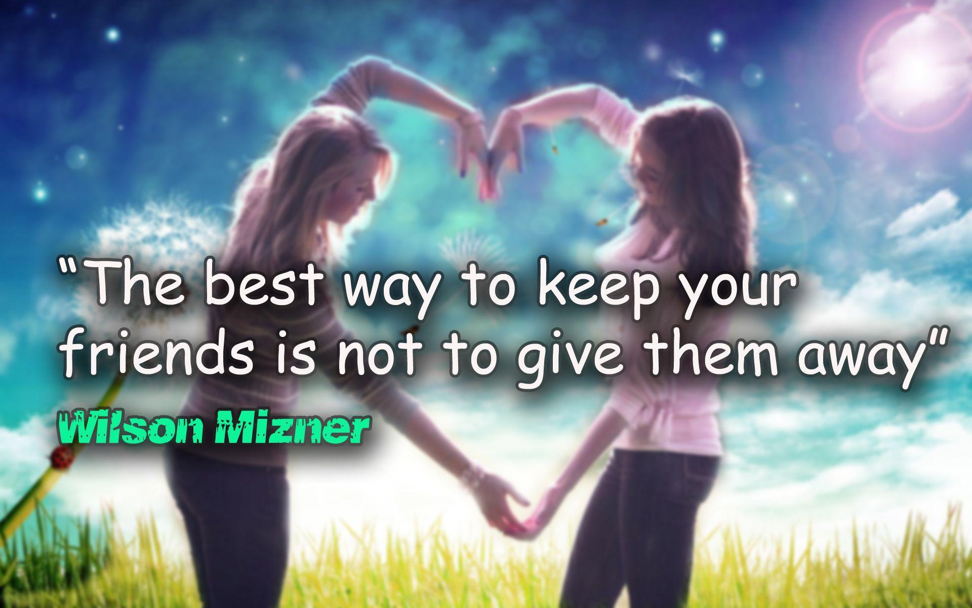 Nice Quotes About Friendship Friendship Quotes Wallpapers  Wallpaper Cave