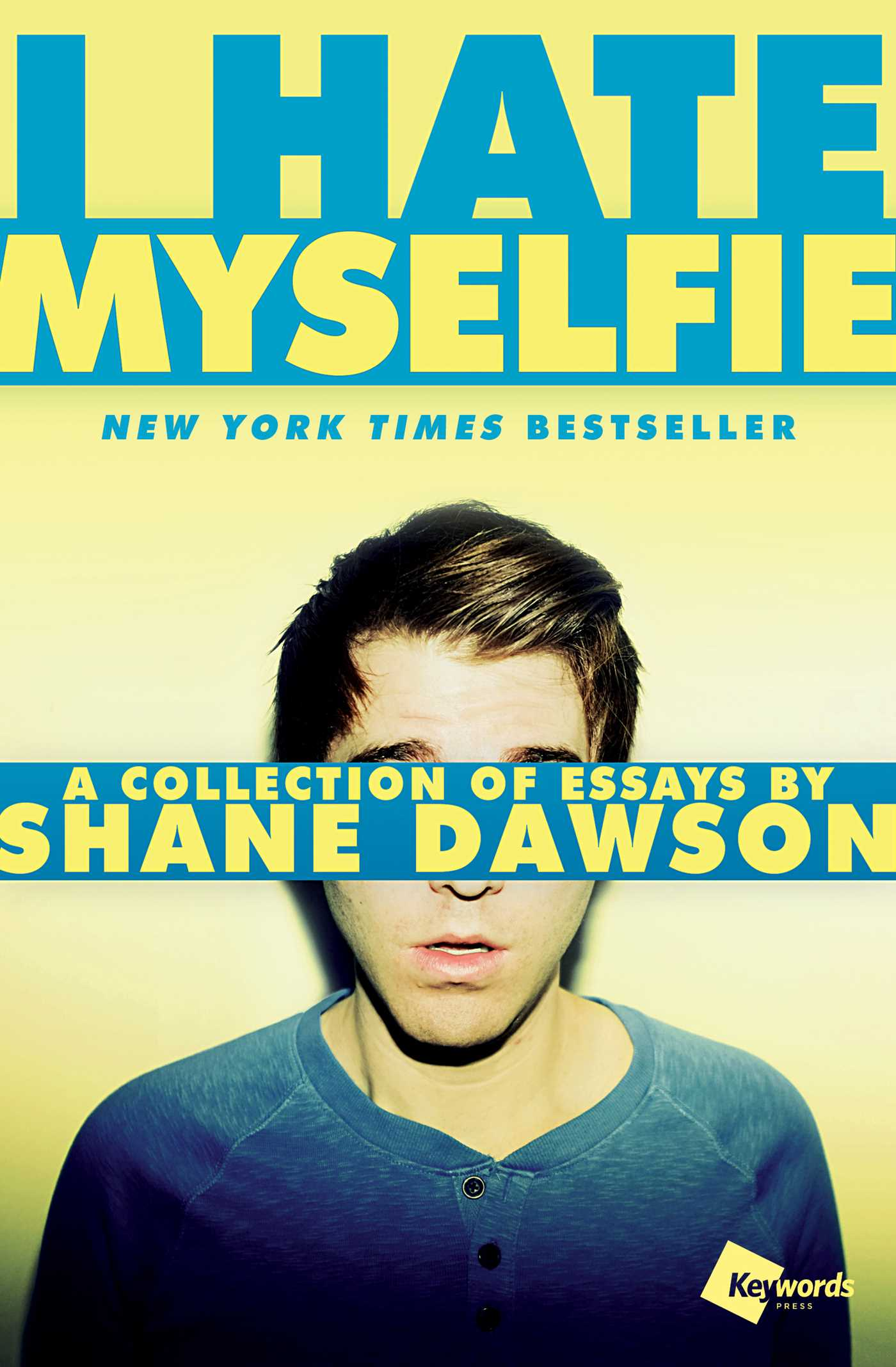 I Hate Myselfie | Book by Shane Dawson | Official Publisher Page ...