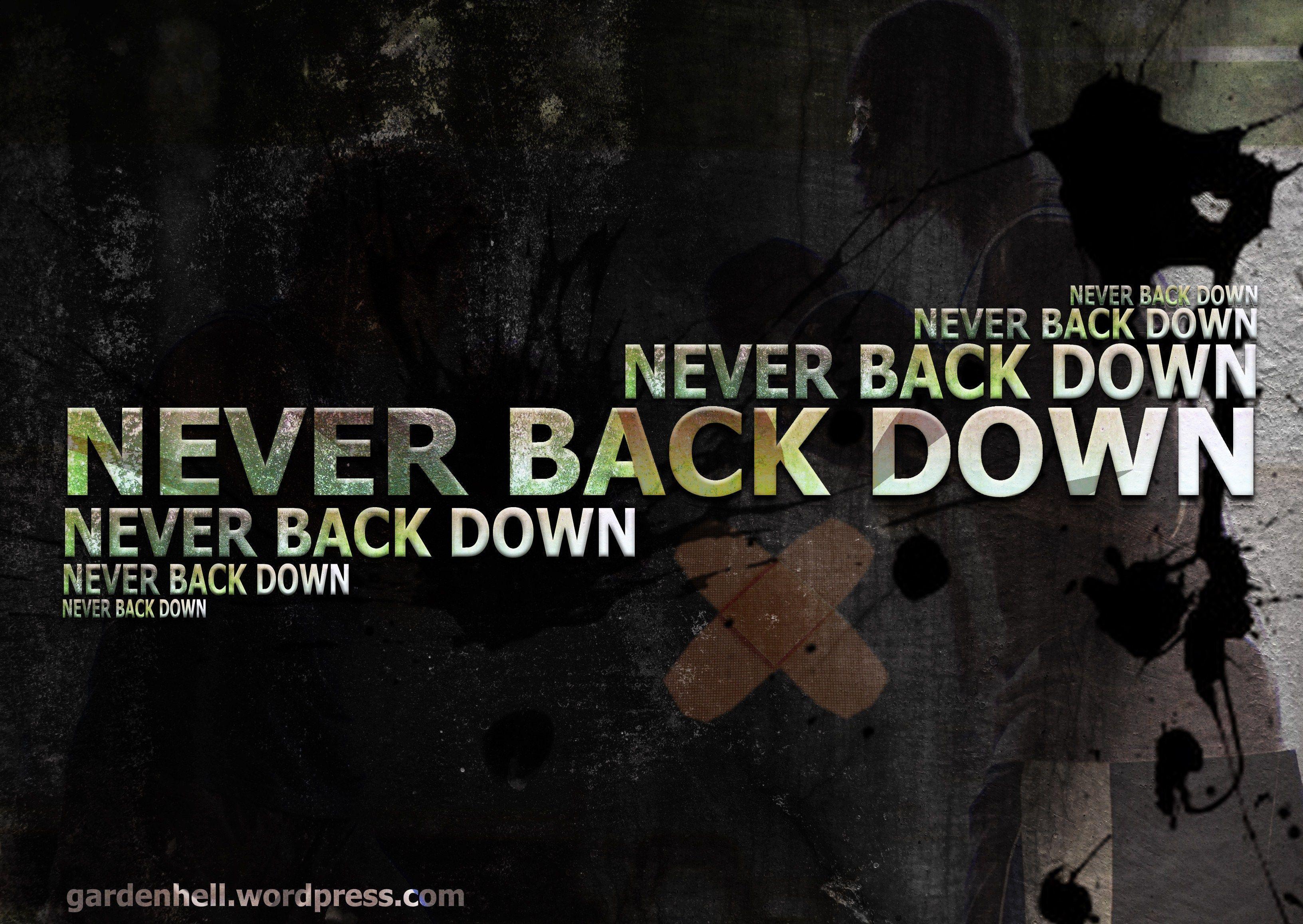 Never Back Down Wallpa...