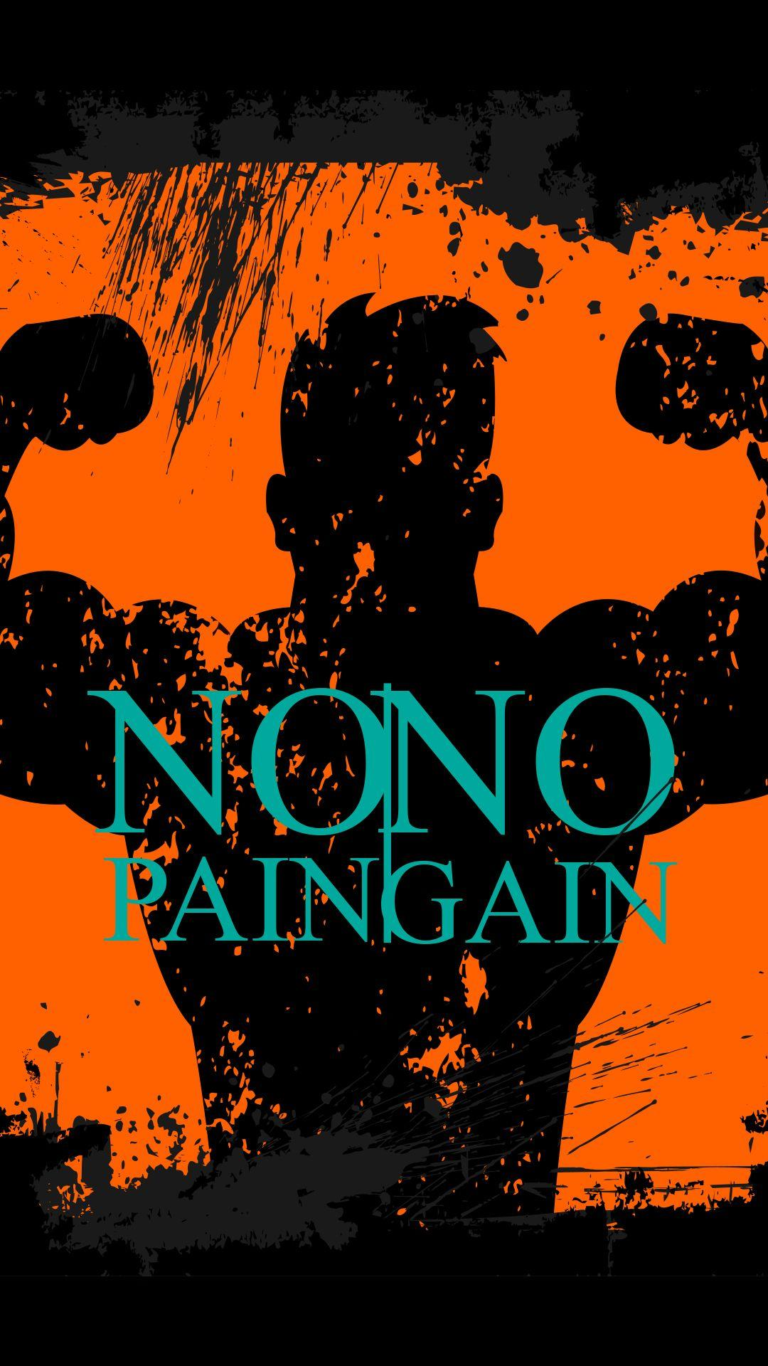 No Pain No Gain Wallpapers Wallpaper Cave