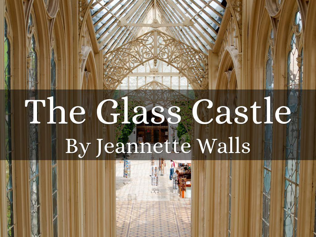 The Glass Castle by 620757Reh