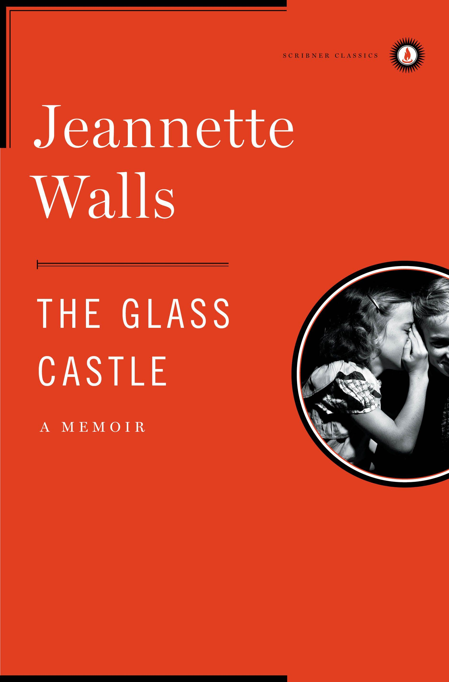 The Glass Castle | Book by Jeannette Walls | Official Publisher ...