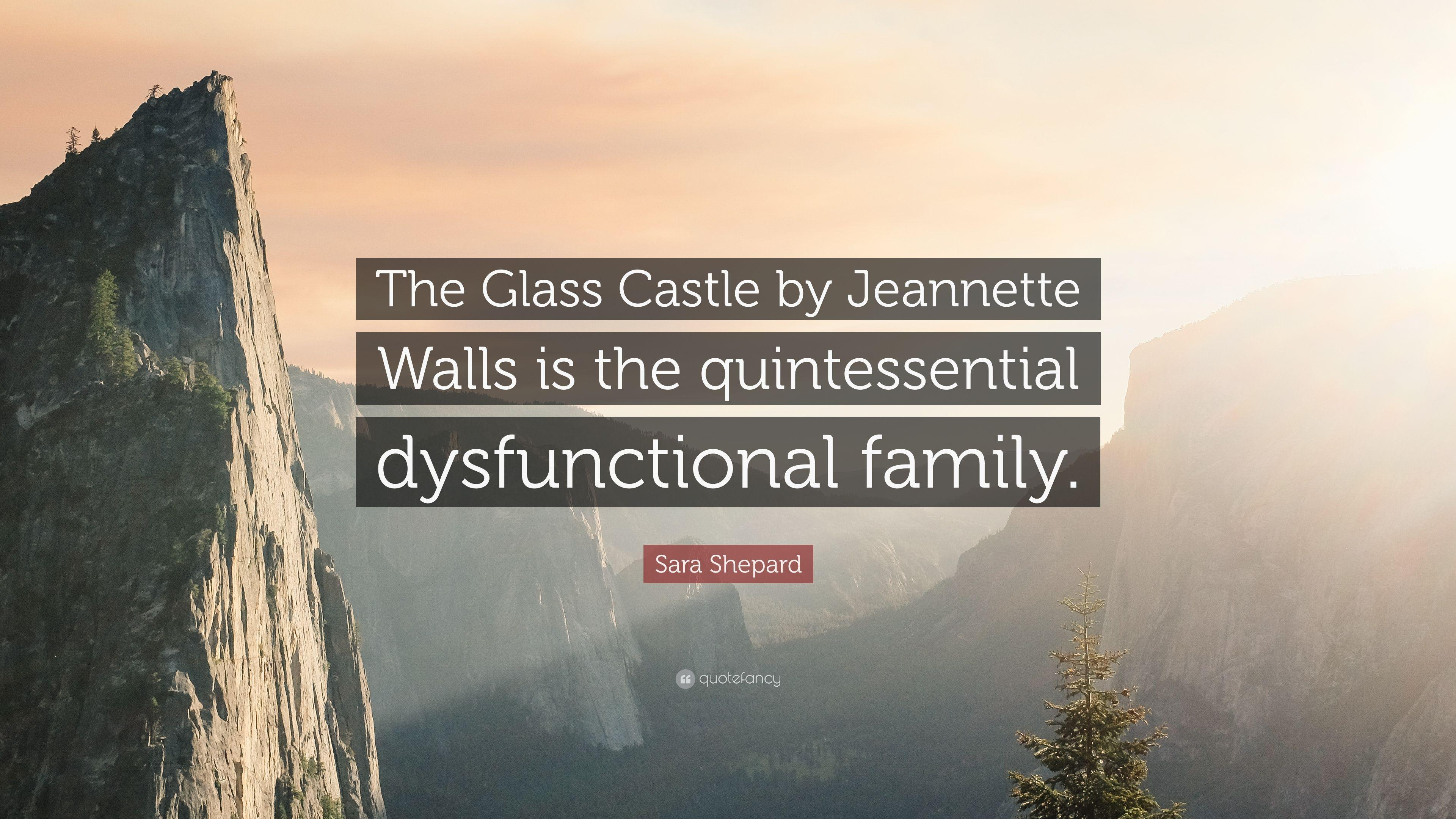 "Sara Shepard Quote: ""The Glass Castle by Jeannette Walls is the ..."