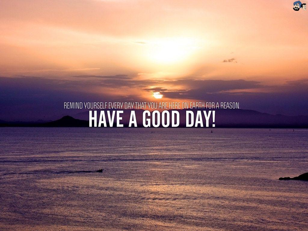 Good Day Wallpapers Wallpaper Cave