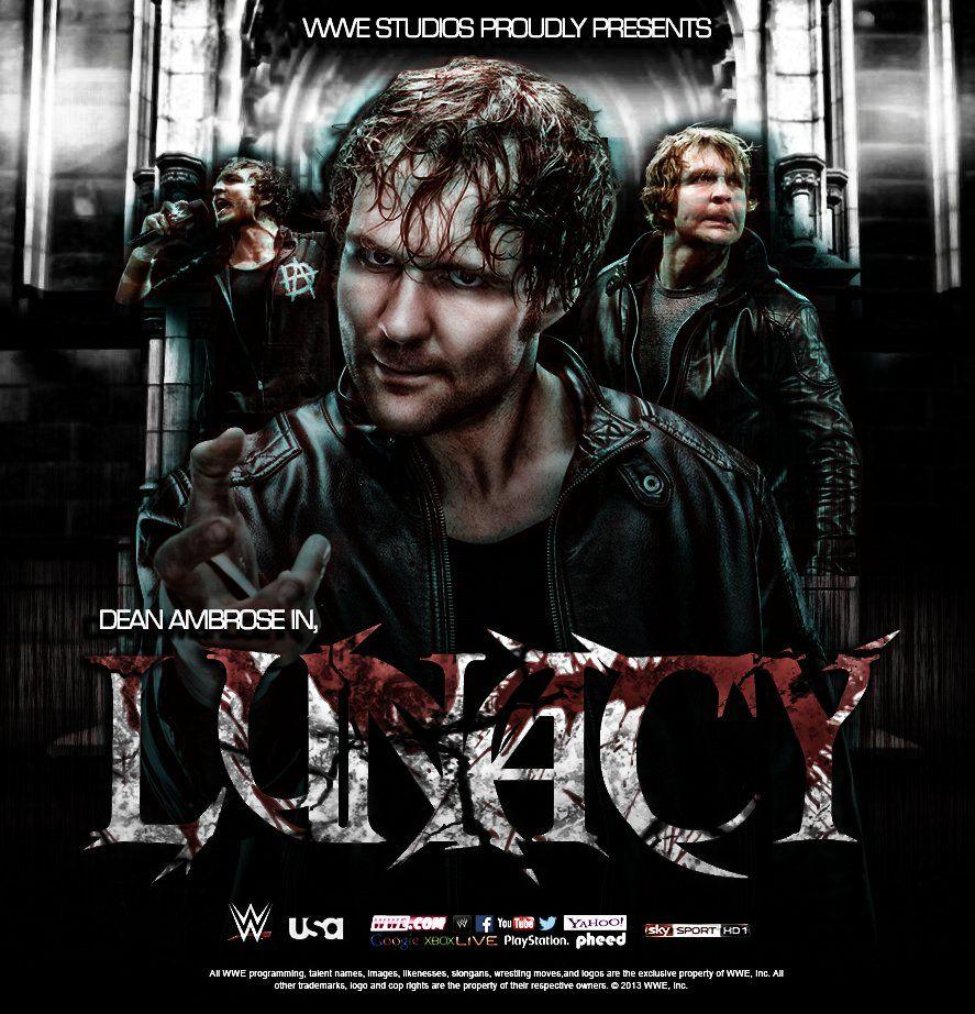 WWE Movie poster ''Lunacy'' feat.Dean Ambrose by DS951