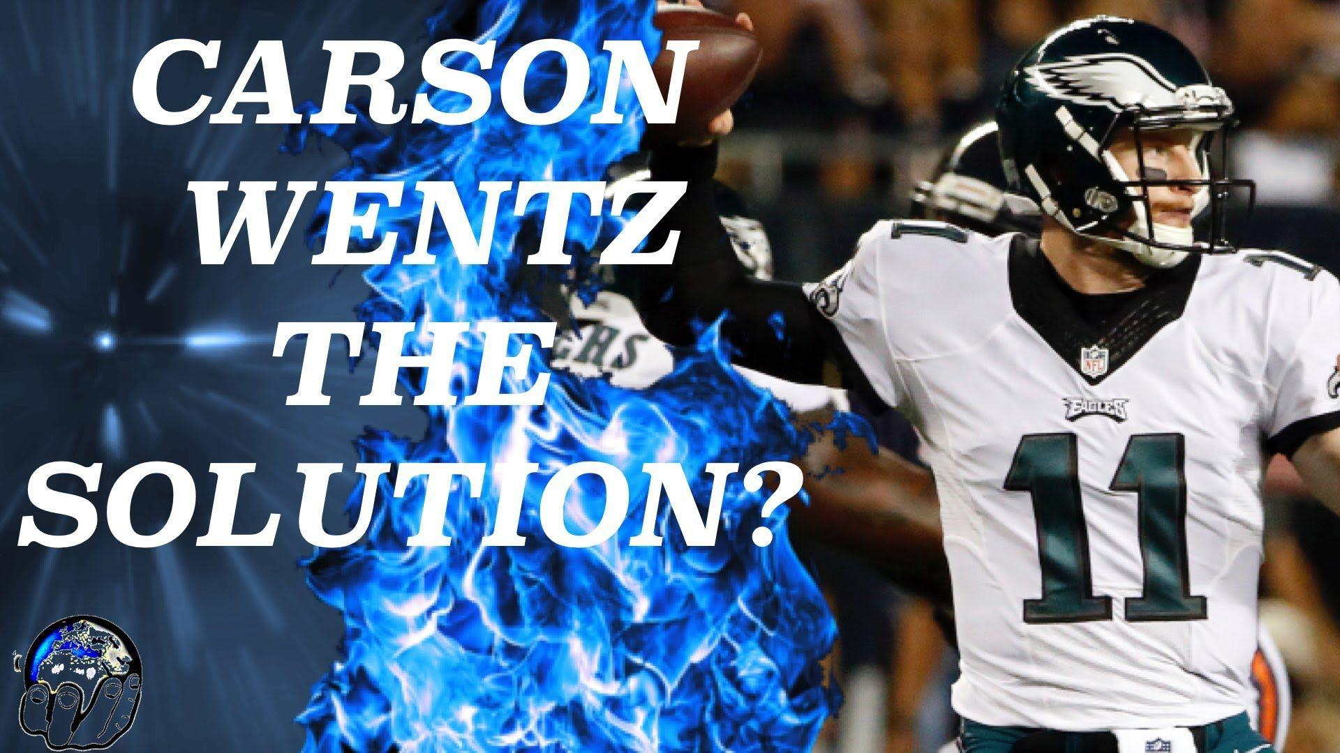 Carson Wentz May Be The Answer For The Eagles | NFL MNF 2016 Week ...
