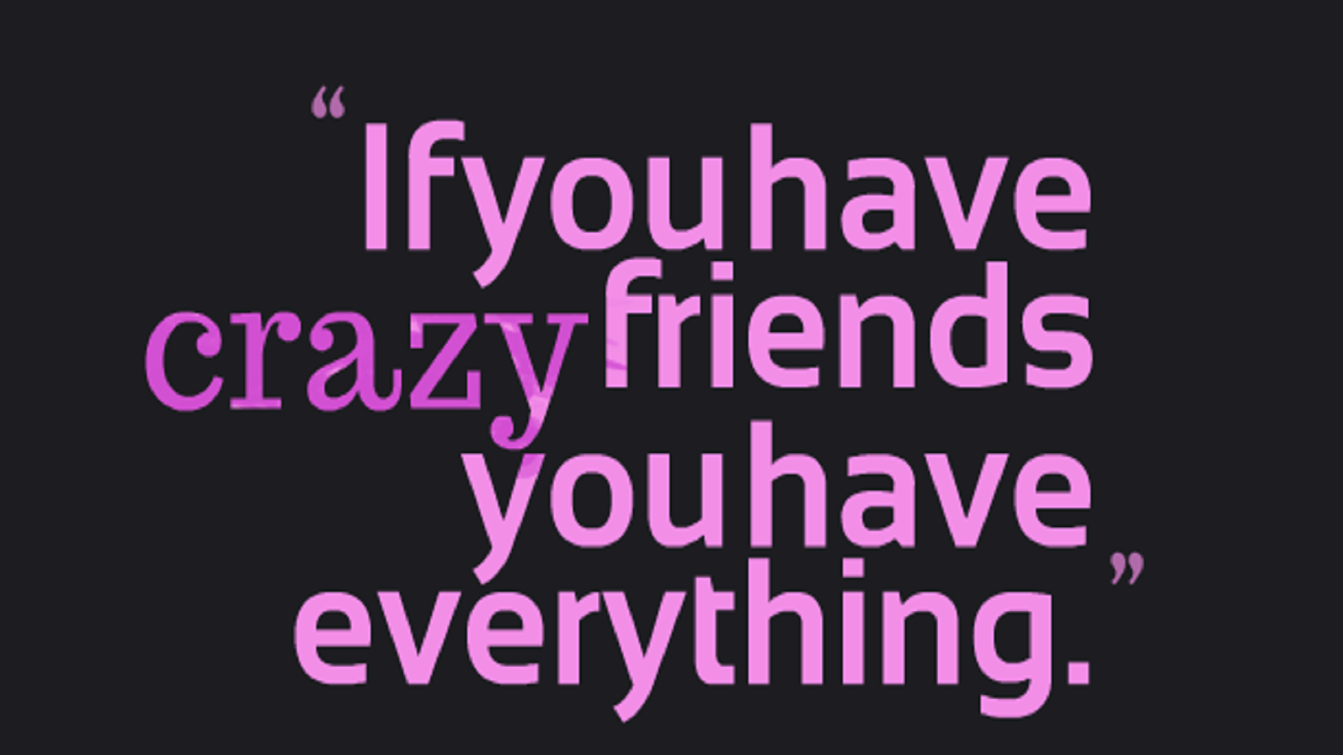 Quote About Friendships Friends Quotes Wallpapers  Wallpaper Cave