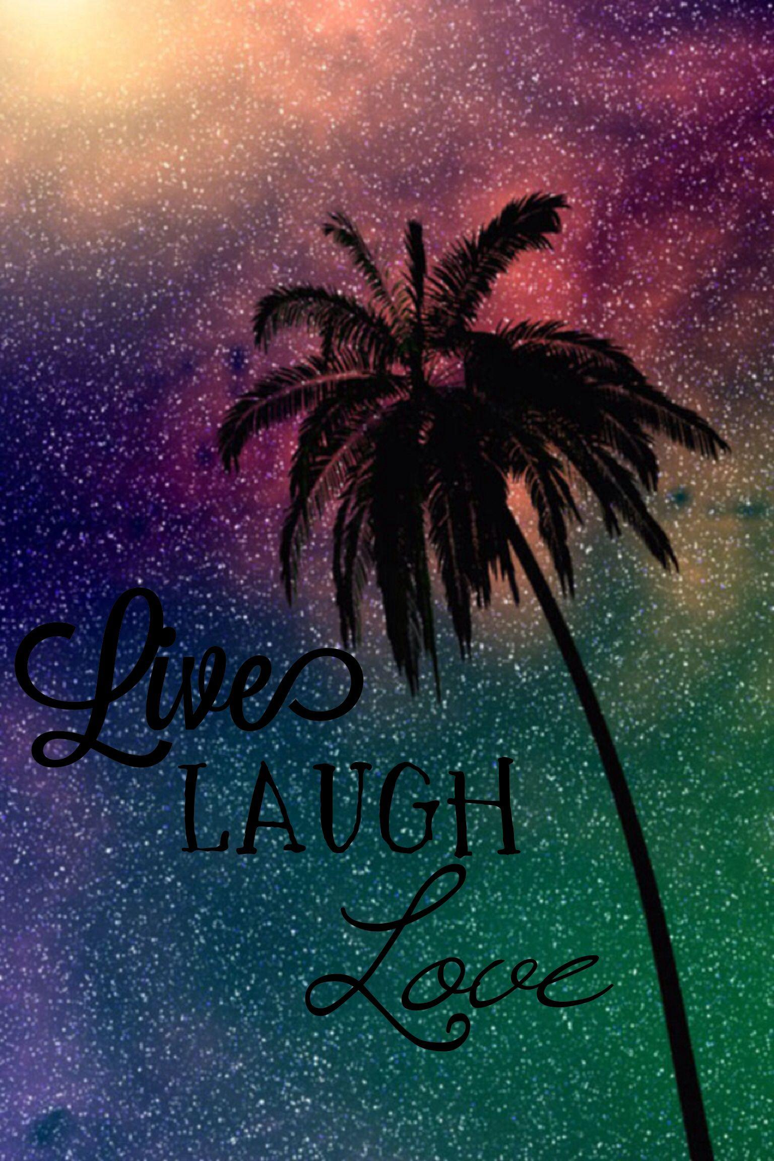 Live Laugh Love Wallpapers - Wallpaper cave