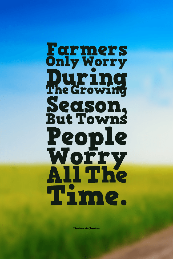 Farm Slogans And Sayings