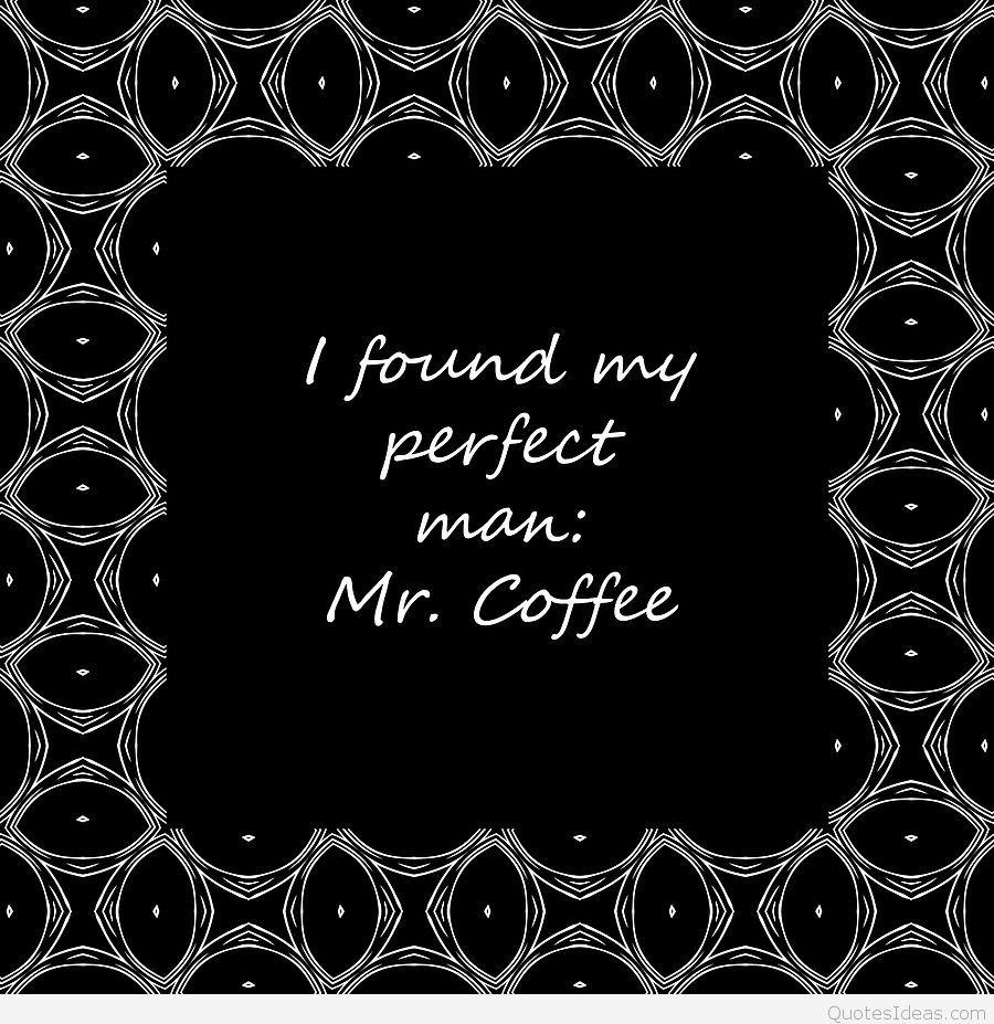 Top Coffee Quotes Wallpapers, Coffee Sayings Messages