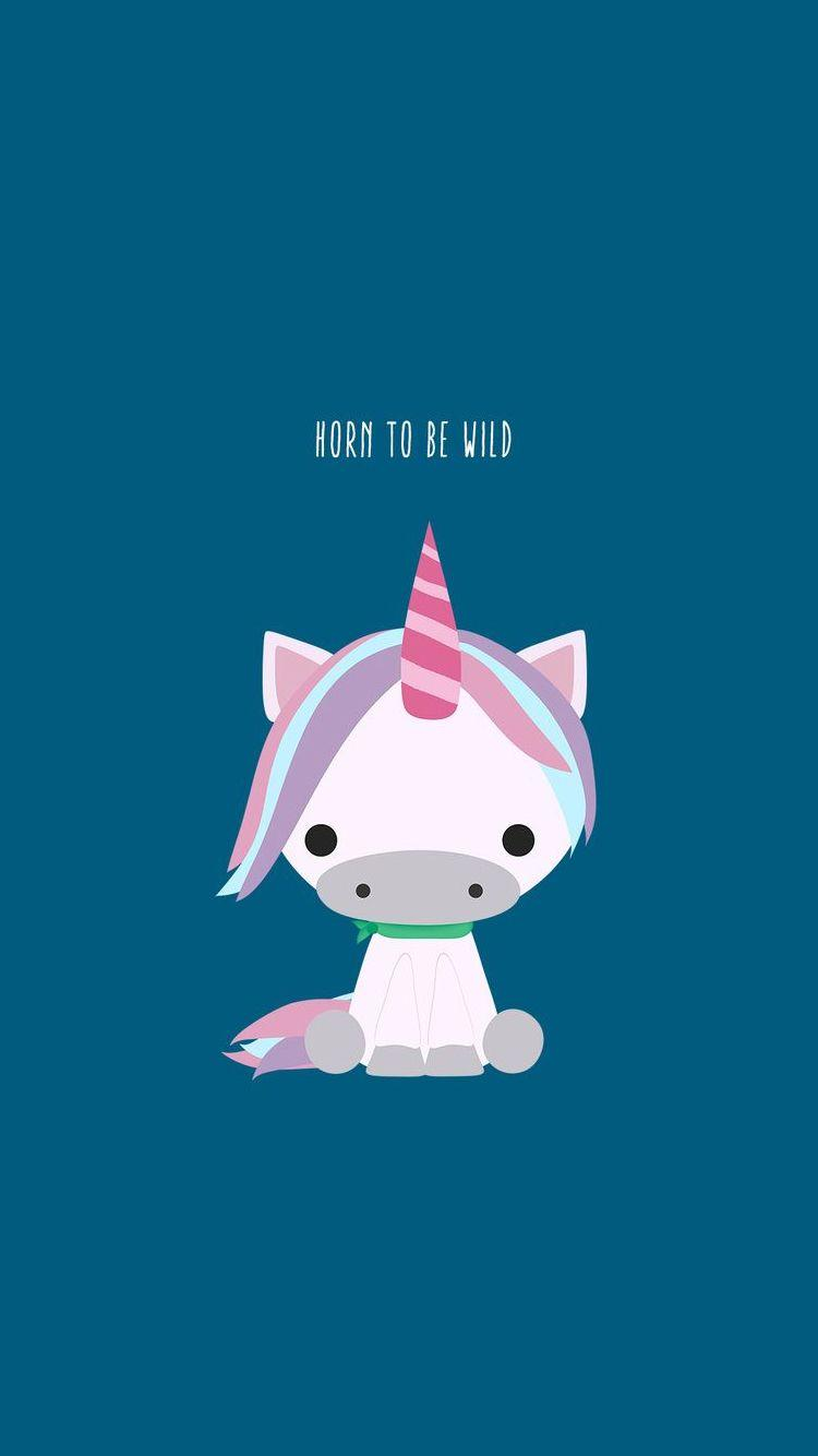 Horn To Be Wild Cute Unicorn iPhone 6 Wallpapers / iPod Wallpapers