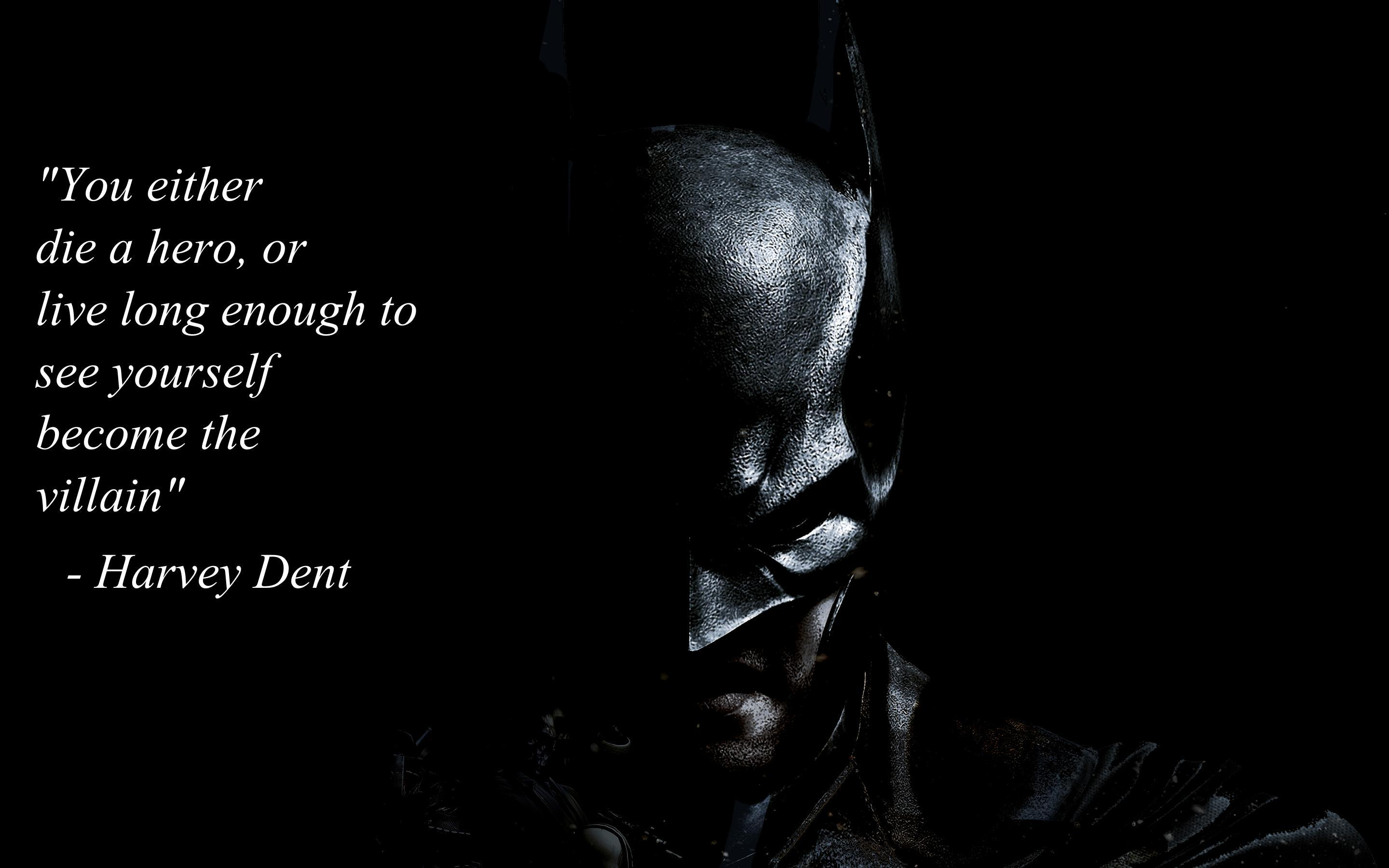 Harvey Dent Quote on a Batman backgrounds [2880x1800] : wallpapers