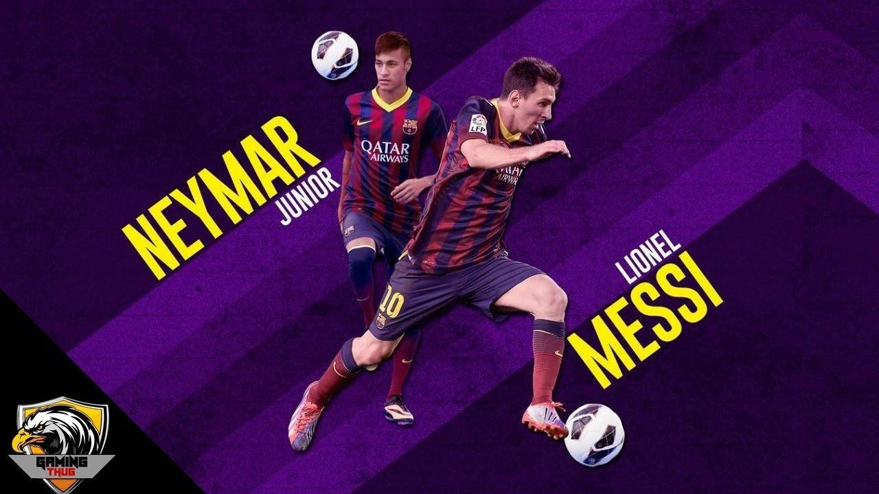 ef61496c2ba Messi and Neymar - Wallpapers HD! - YouTube