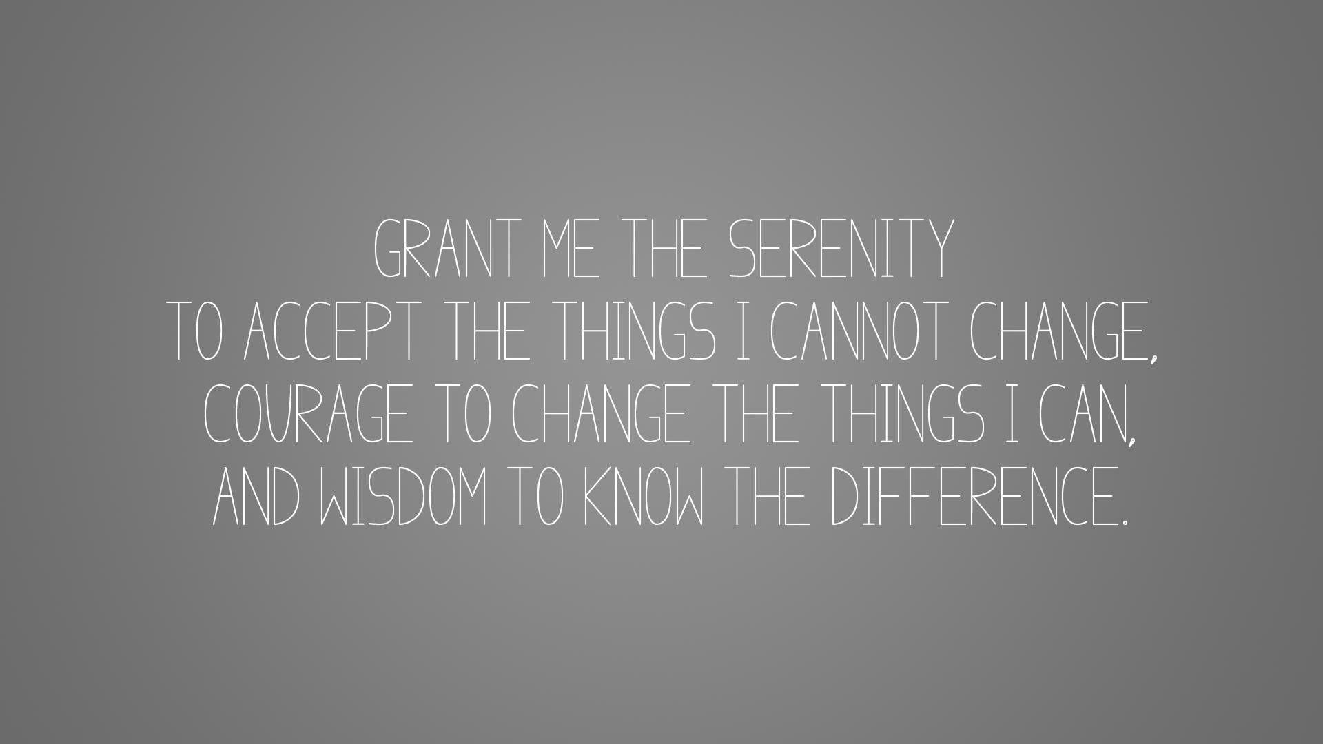 Serenity Prayer Wallpapers ·①