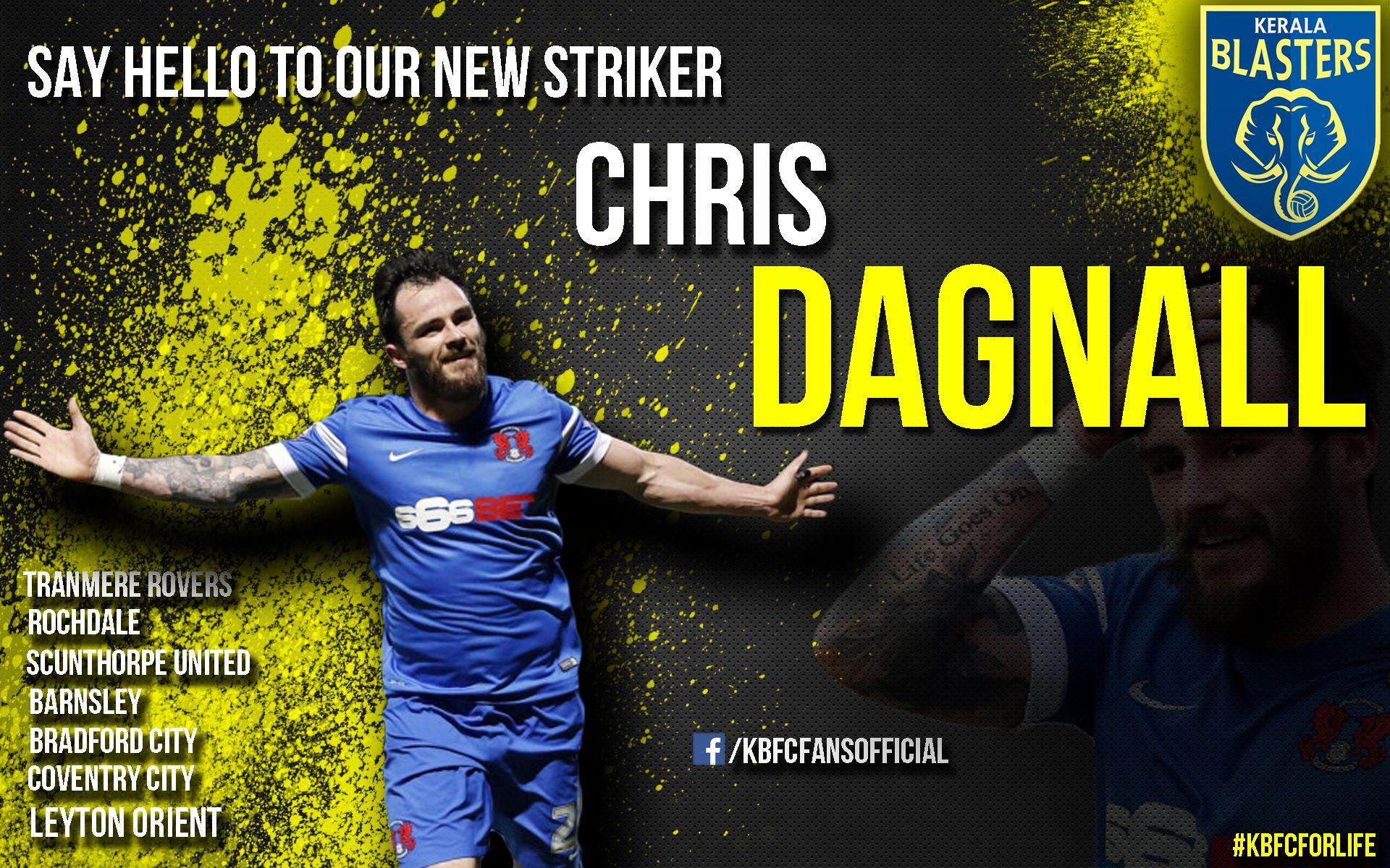 Here is the New Striker of +Kerala Blasters ! ##ChrisDagnall ...