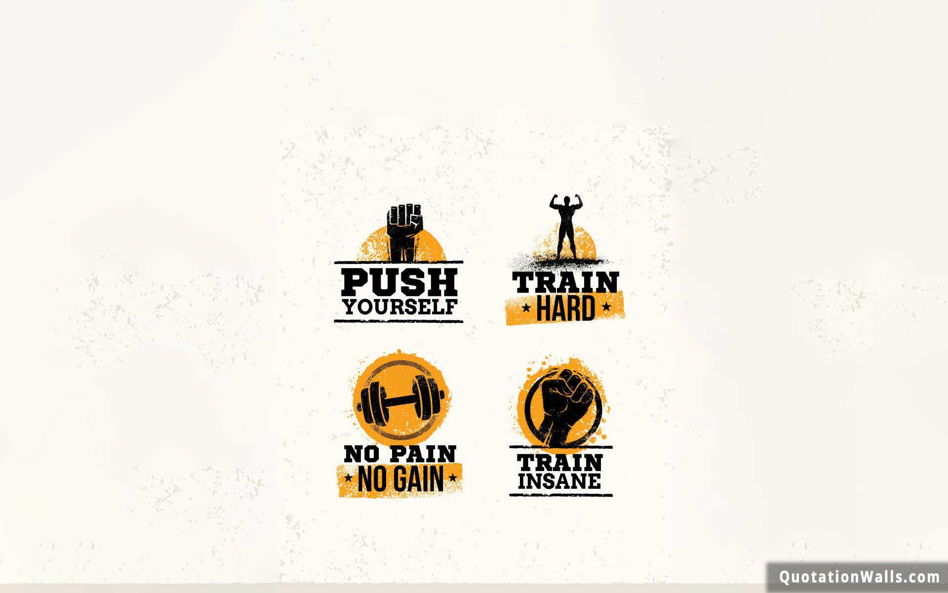 Gym Quotes Motivational Wallpaper For Desktop   QuotationWalls