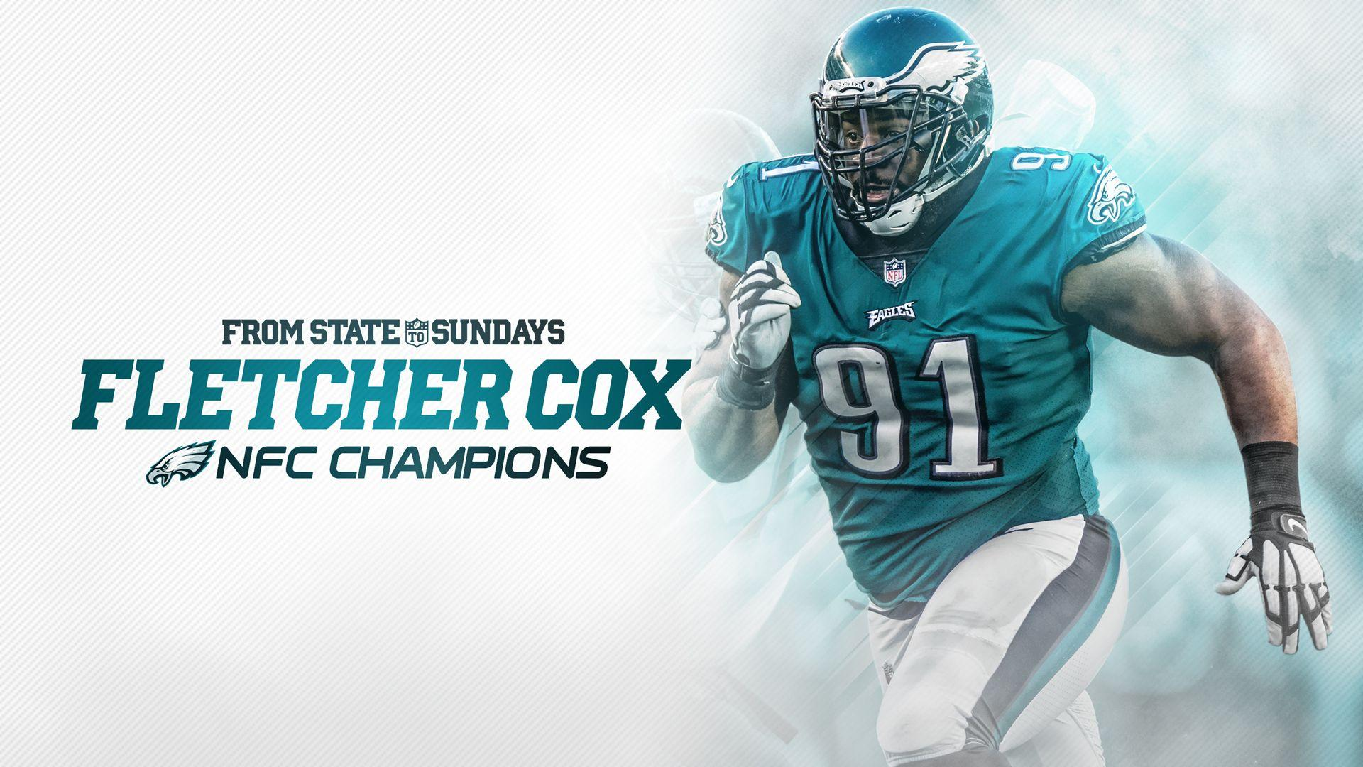 From State To The Super Bowl: Fletcher Cox Wins NFC Championship ...
