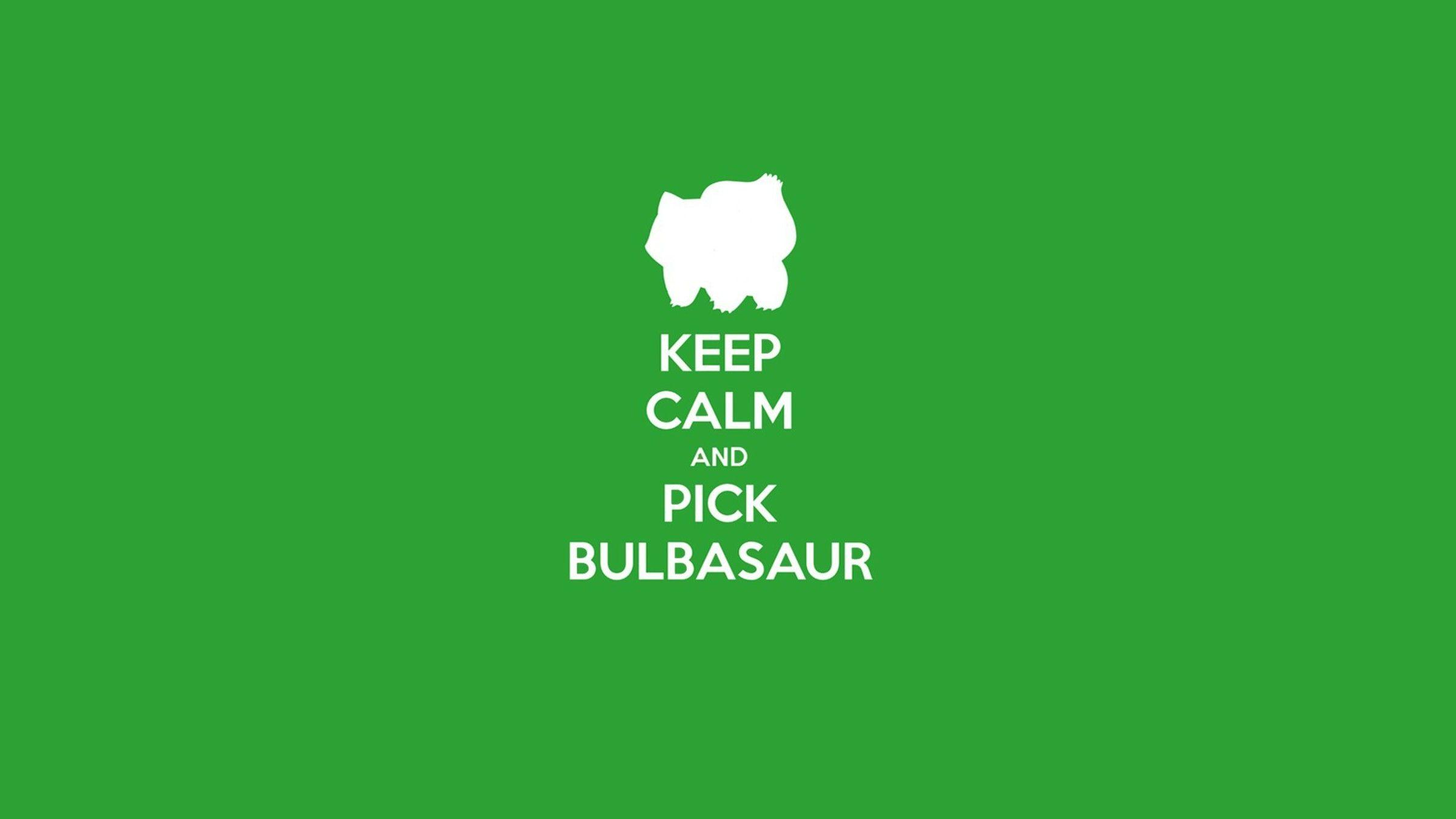Pokemon video games bulbasaur keep calm and wallpaper ...