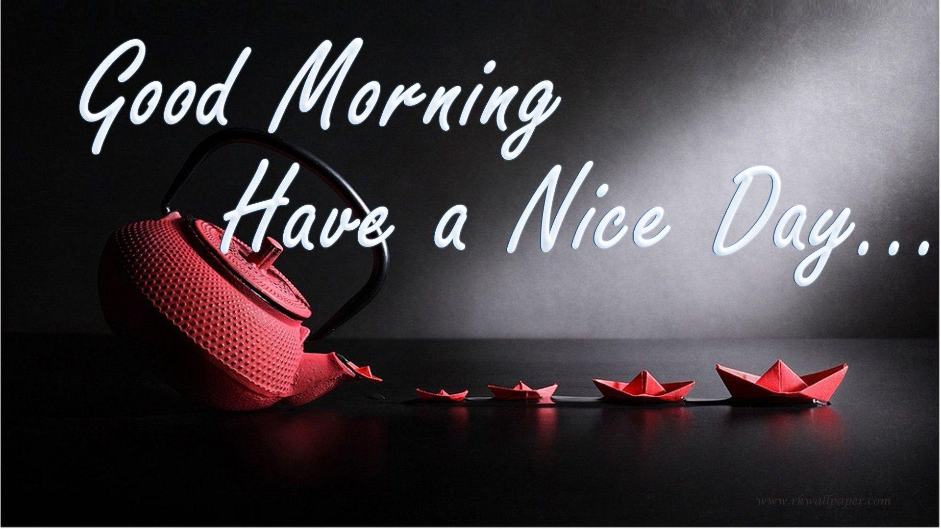 Have A Nice Day Wallpapers Wallpaper Cave