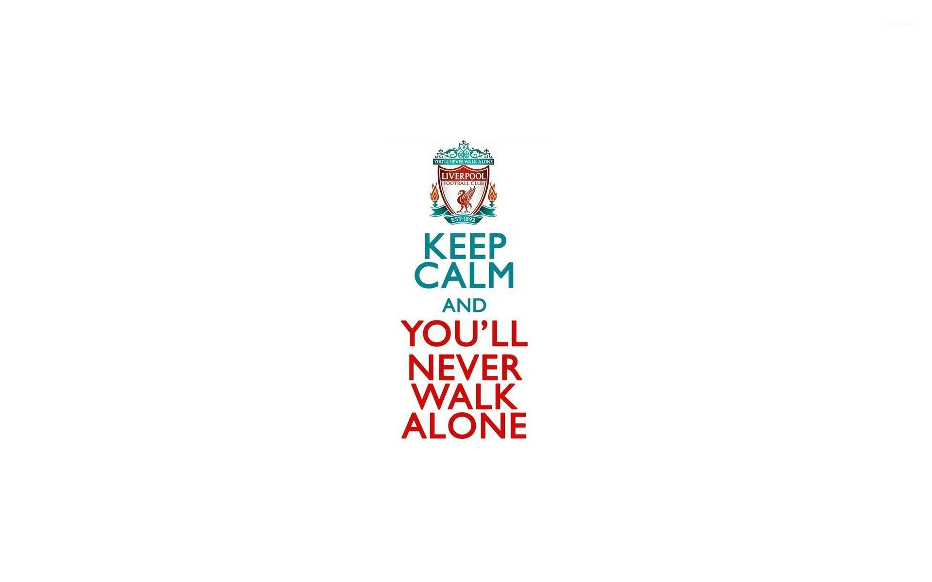 You Ll Never Walk Alone Wallpapers Wallpaper Cave