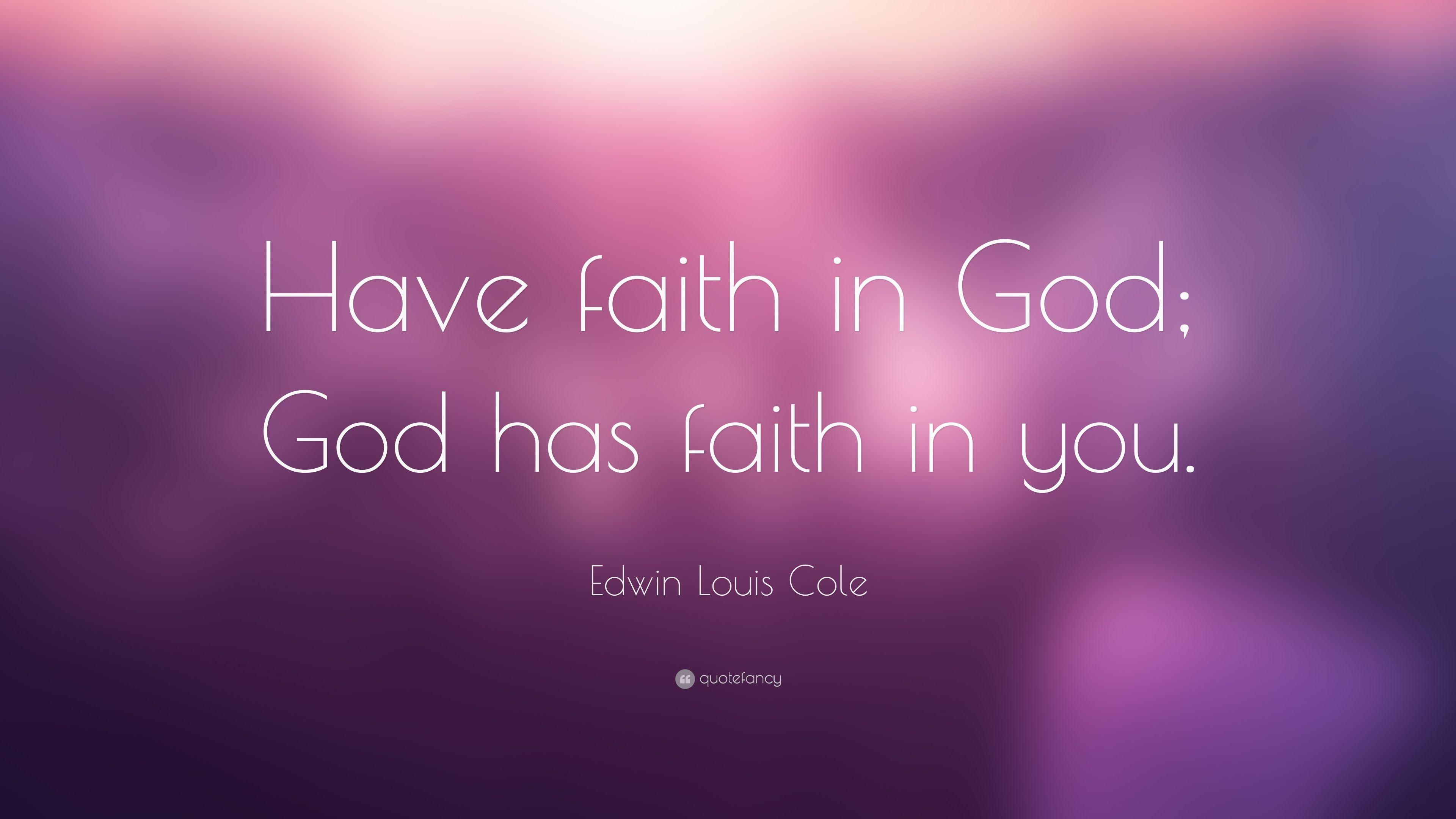 God And Faith Quotes Faith Quotes (40 Wallpapers) - Quotefancy ...