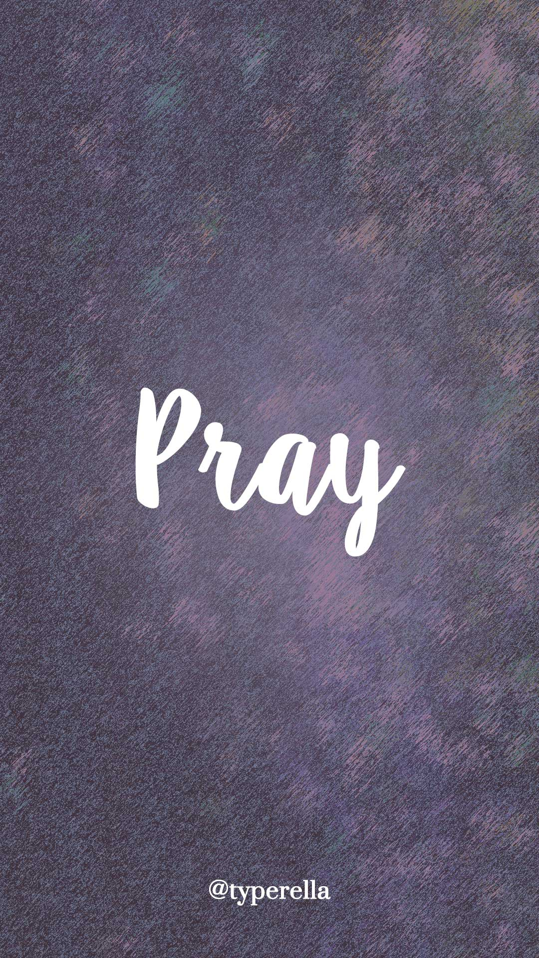 https://typerella.net/free-phone-wallpapers #pray #wallpaper ...