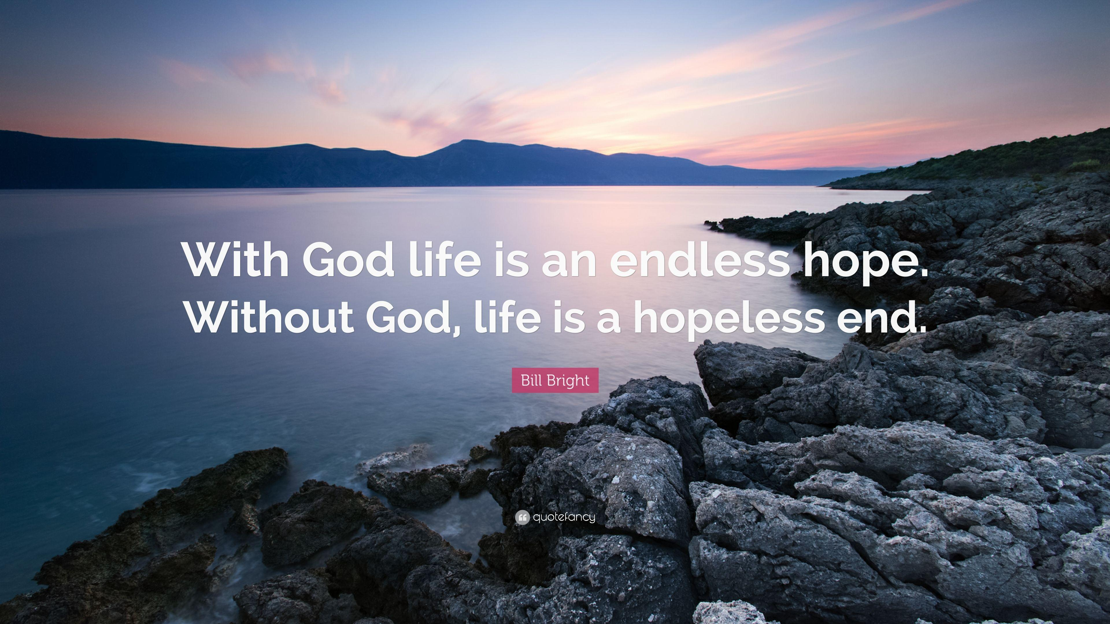 Hope And God Quotes Bill Bright Quotes (18 Wallpapers ...