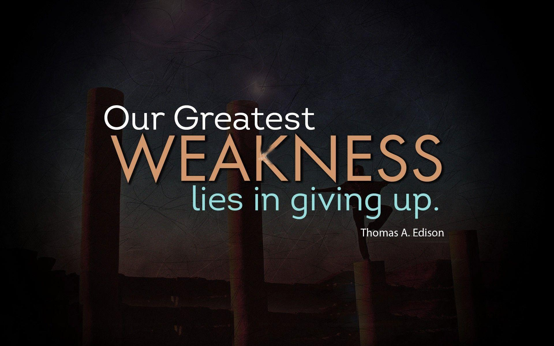 Thomas Edison Quotes About Greatest Weakness image pics for