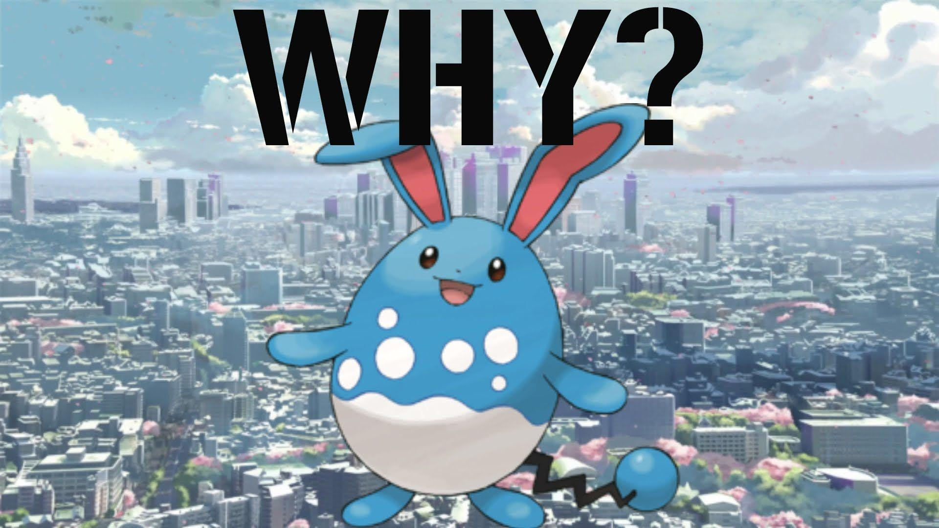 Why Mega Evolve? Azumarill