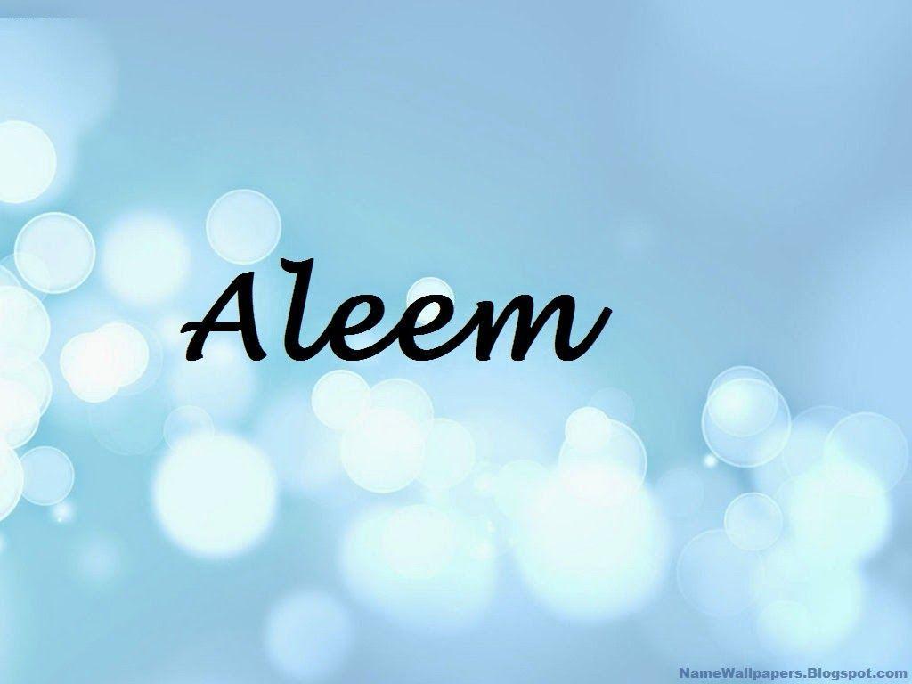 Aleem Name Wallpapers Aleema Wallpaper Urdu Meaning