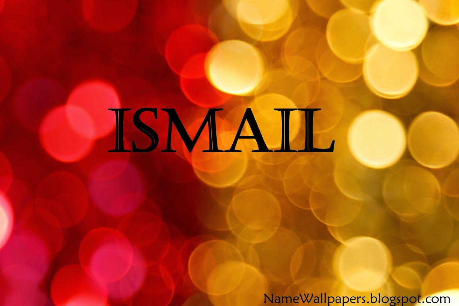 hd wallpapers ismail name wallpaper cave