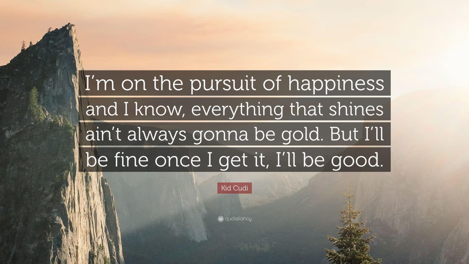 The Pursuit Of Happiness Quote Wallpapers HD - Wallpaper Cave