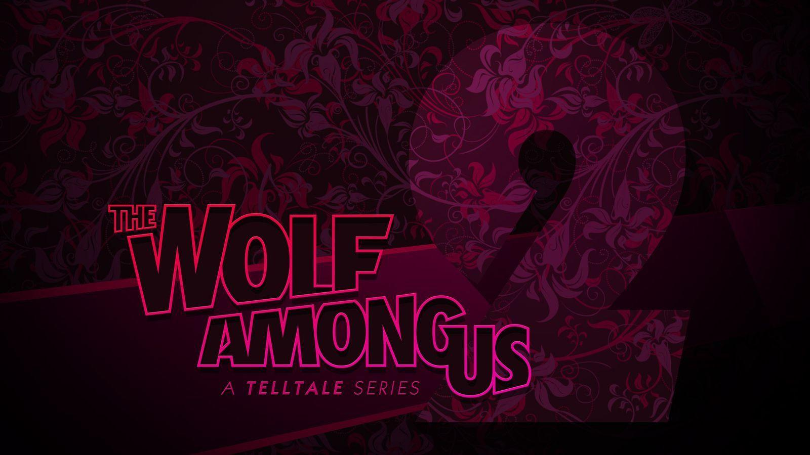 The Wolf Among Us season 2 arrives next year