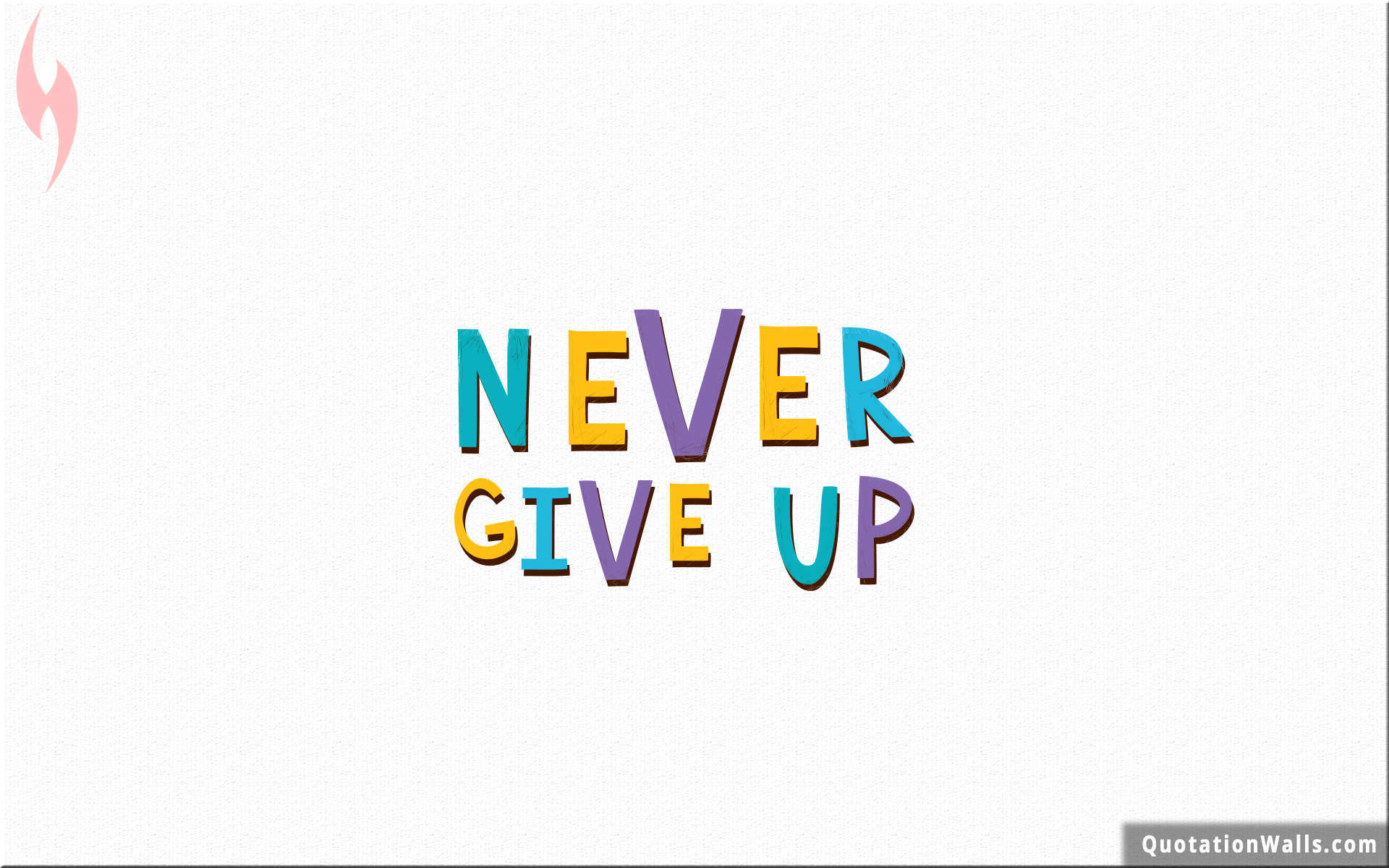 Never Give Up Wallpapers - Wallpaper Cave
