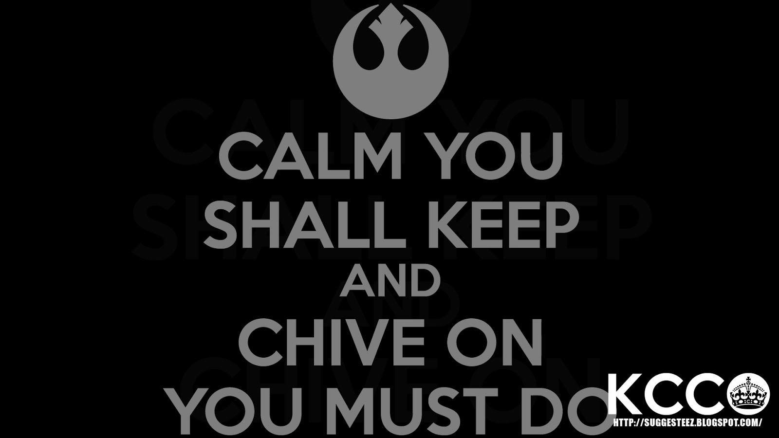 Keep Calm Chive On Wallpaper