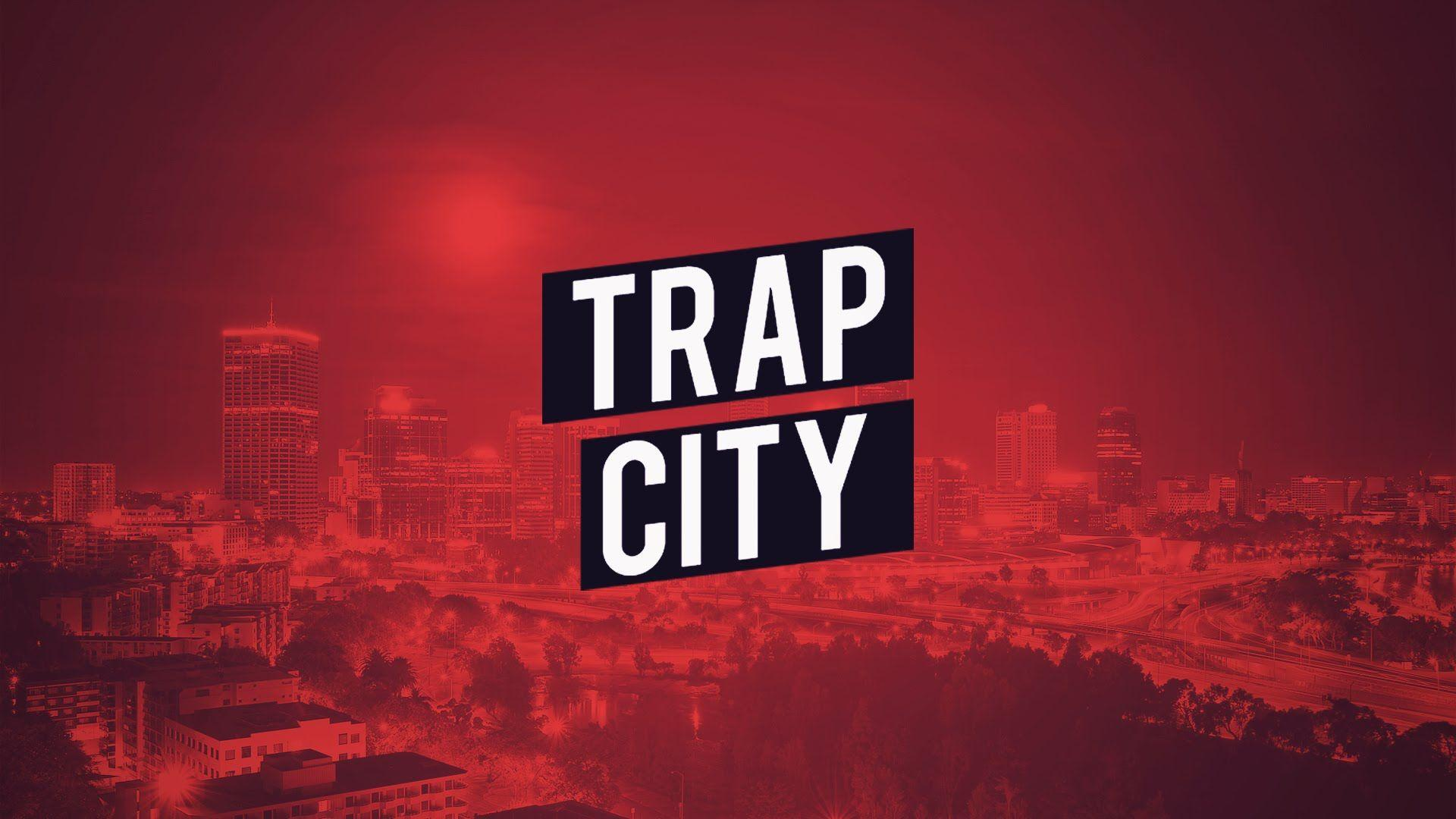 Trap City Wallpapers - Wallpaper Cave