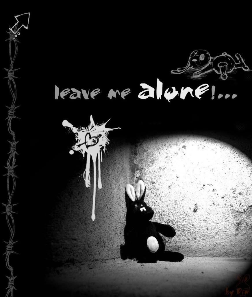 Leave me alone wallpapers wallpaper cave - Leave me alone wallpaper ...